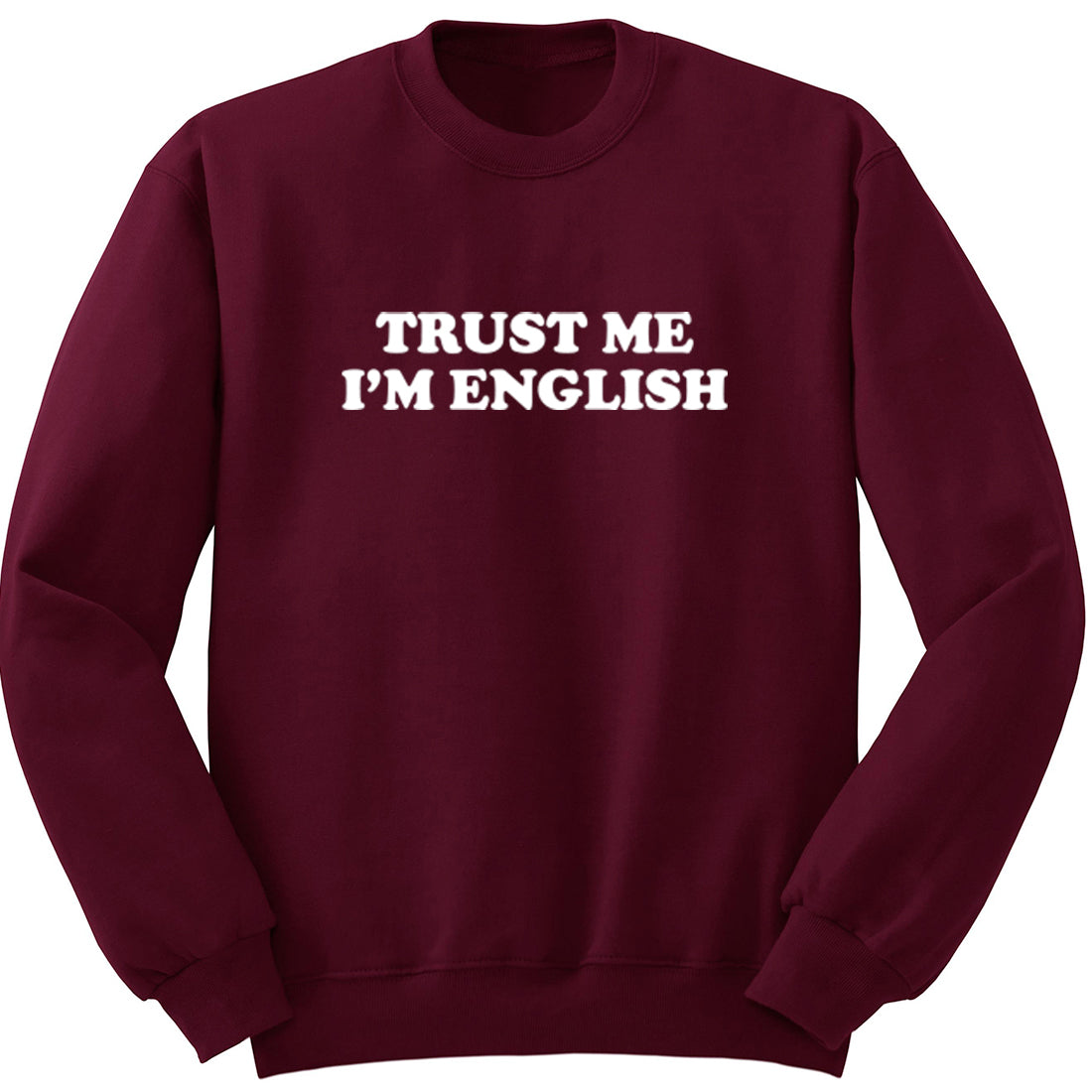 Trust Me I'm English Unisex Jumper K1990 - Illustrated Identity Ltd.