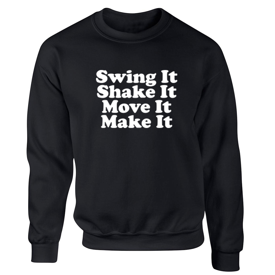 Swing It Shake It Move It Make It-Spice Girls Childrens Ages 3/4-12/14 Unisex Jumper K2430 - Illustrated Identity Ltd.