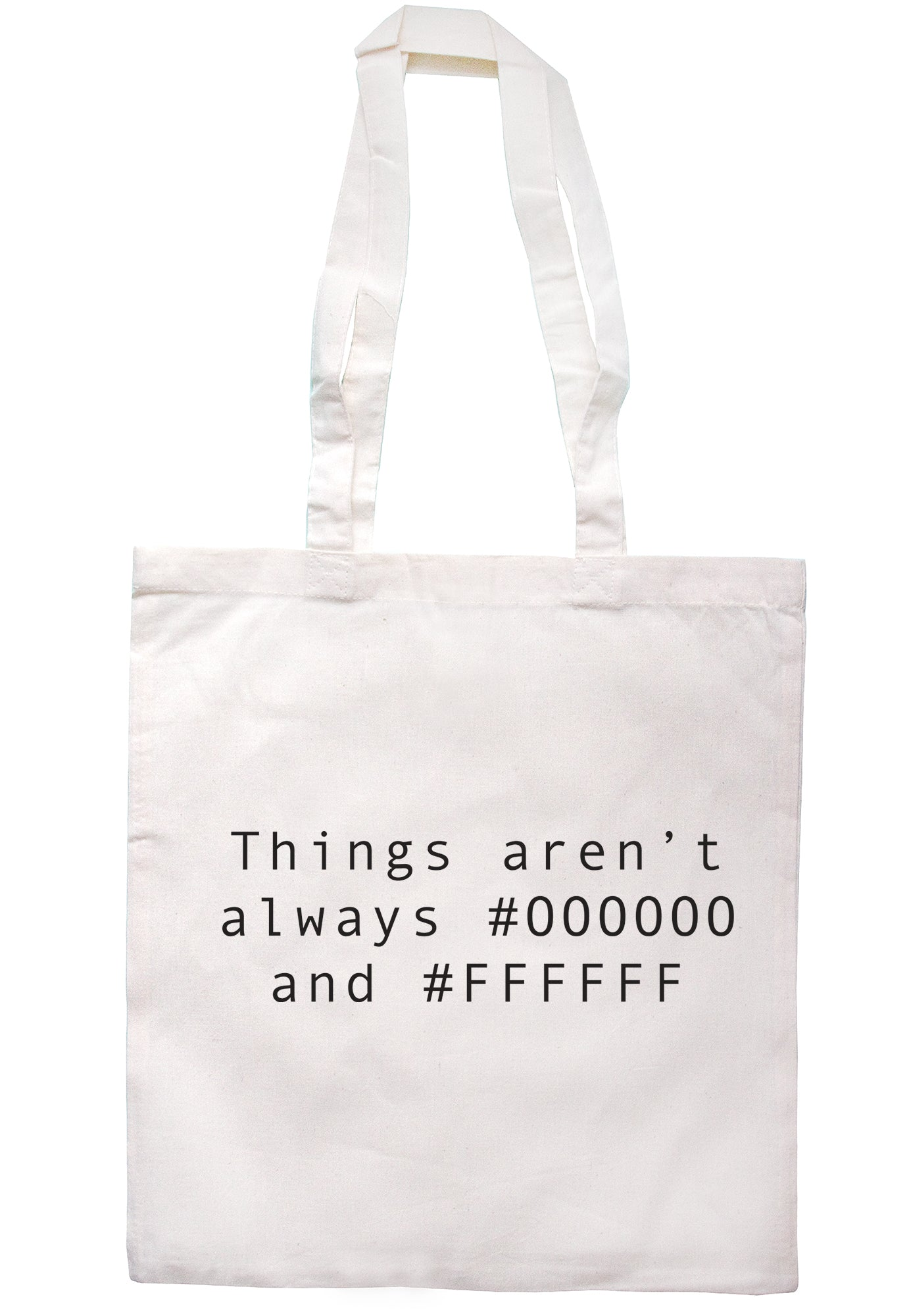 Things Aren't Always Black Or White Tote Bag K2439 - Illustrated Identity Ltd.