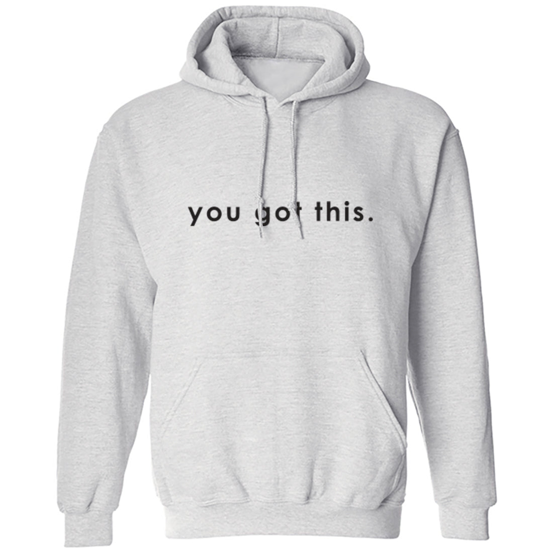 You Got This Unisex Hoodie K2446 - Illustrated Identity Ltd.