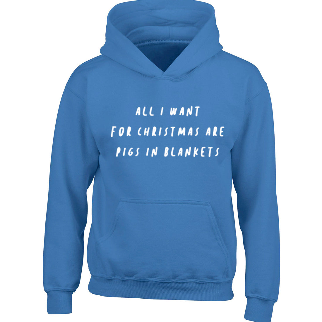 All I Want For Christmas Is Pigs In Blankets Childrens Ages 3/4-12/14 Unisex Hoodie K2469