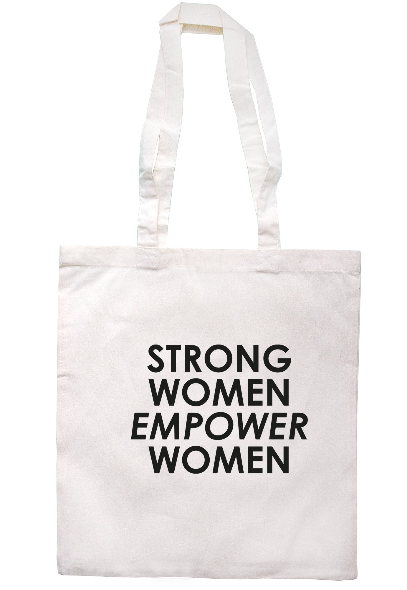 Strong Women Empower Women Tote Bag K2544 - Illustrated Identity Ltd.