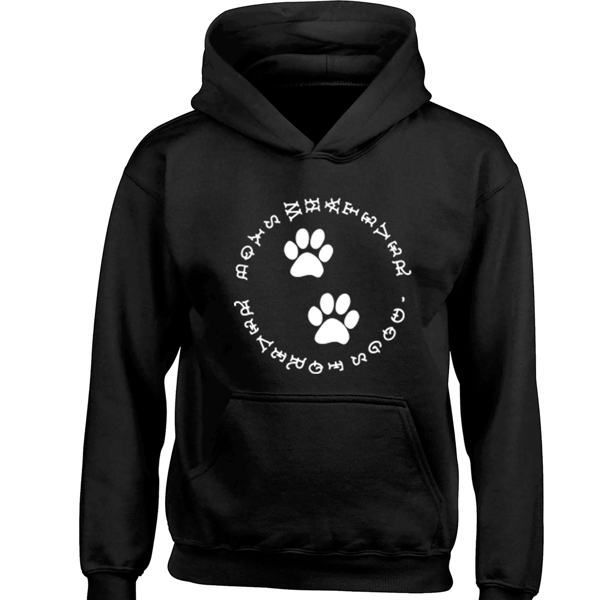 Dogs Forever Boys Whatever Childrens Ages 3/4-12/14 Unisex Hoodie S0015 - Illustrated Identity Ltd.