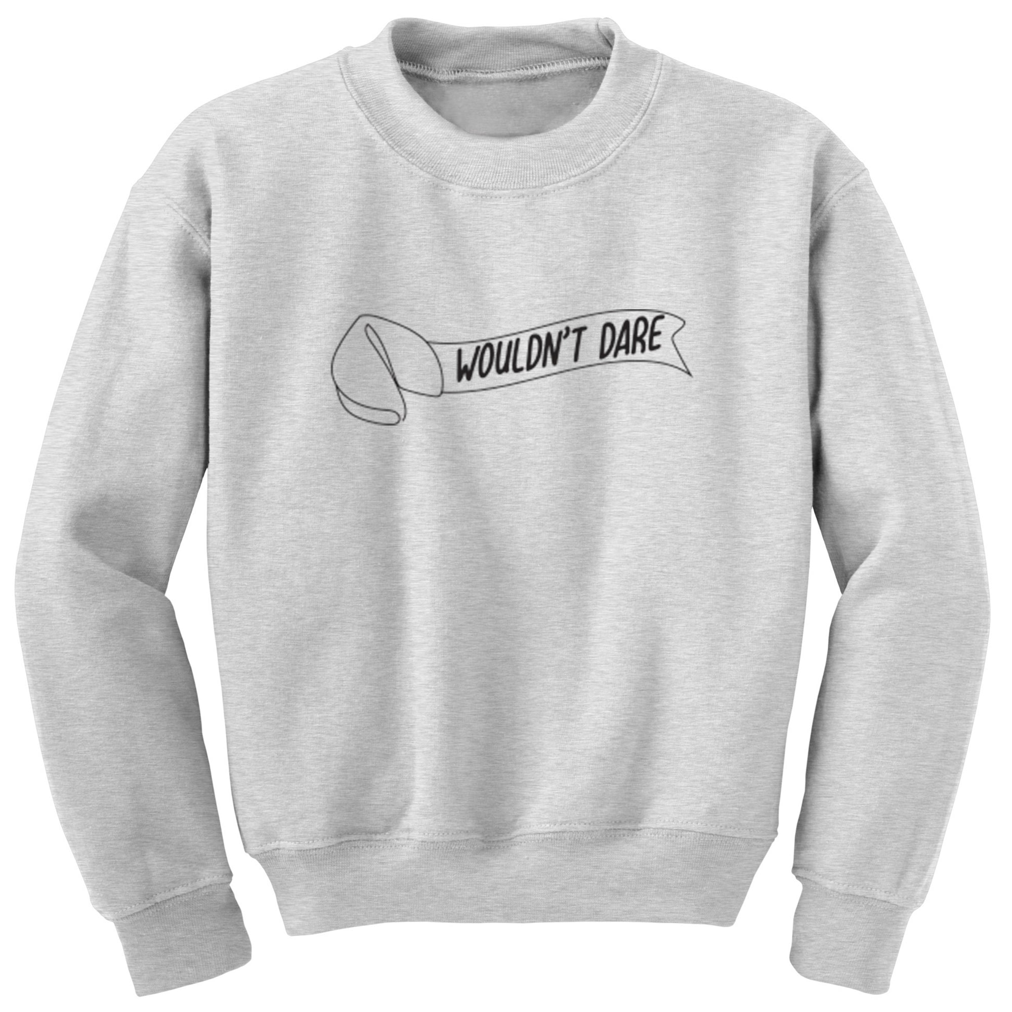 Wouldn't Dare Unisex Jumper S0024 - Illustrated Identity Ltd.