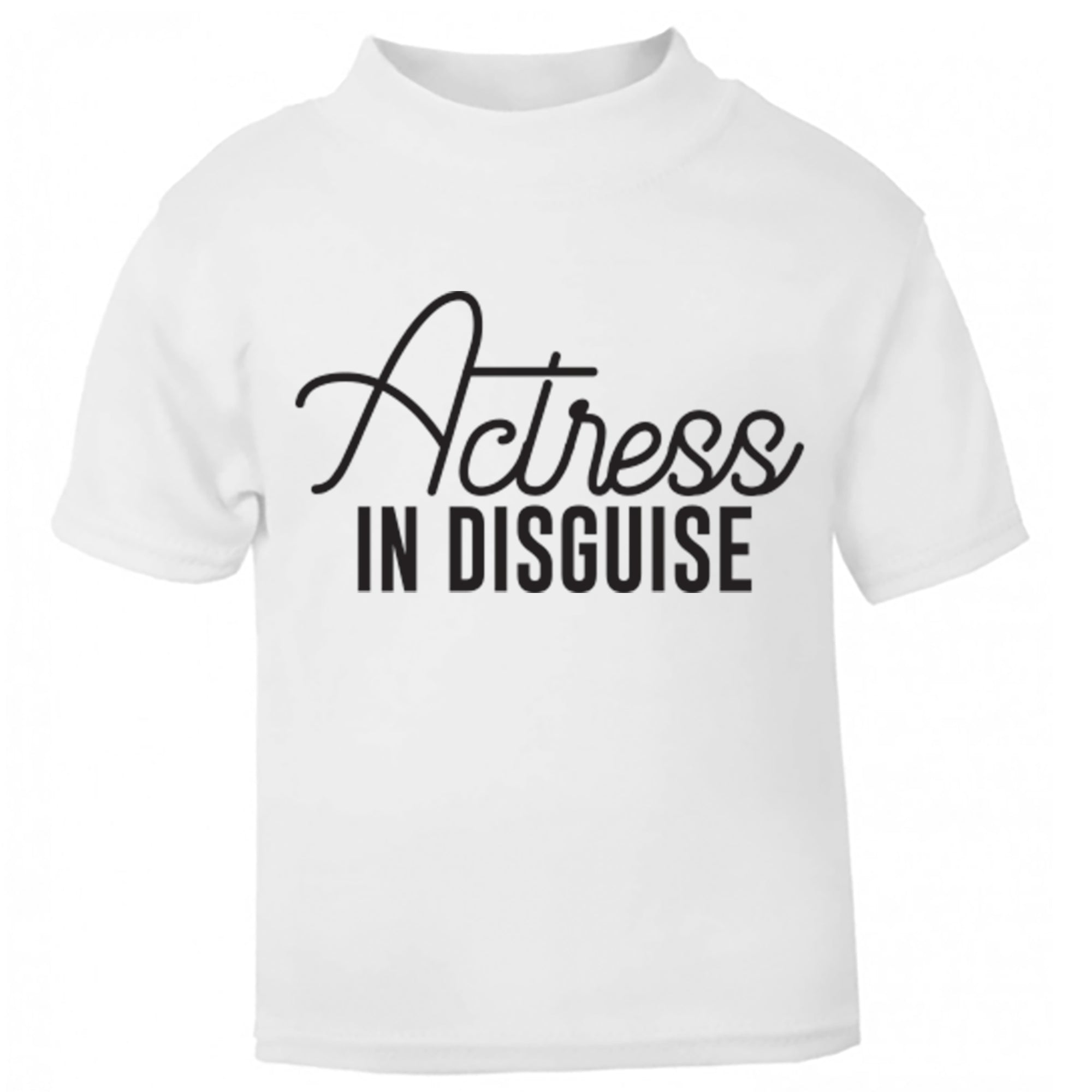 Actress In Disguise Childrens Ages 3/4-12/14 Unisex Fit T-Shirt S0046 - Illustrated Identity Ltd.