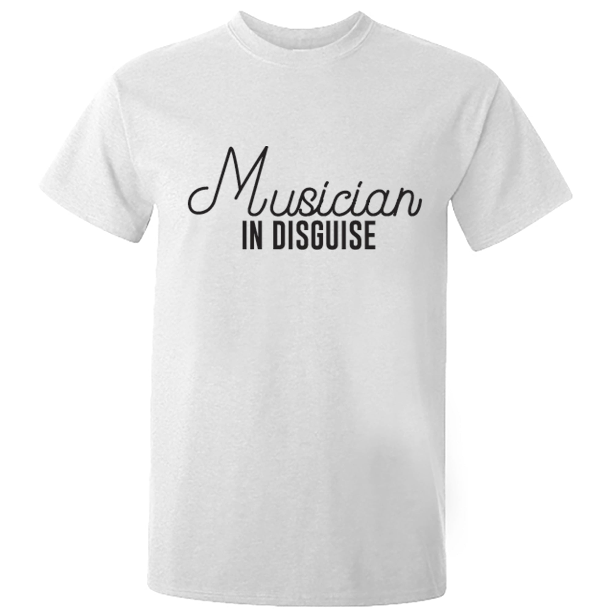 Musician In Disguise Unisex Fit T-Shirt S0050 - Illustrated Identity Ltd.