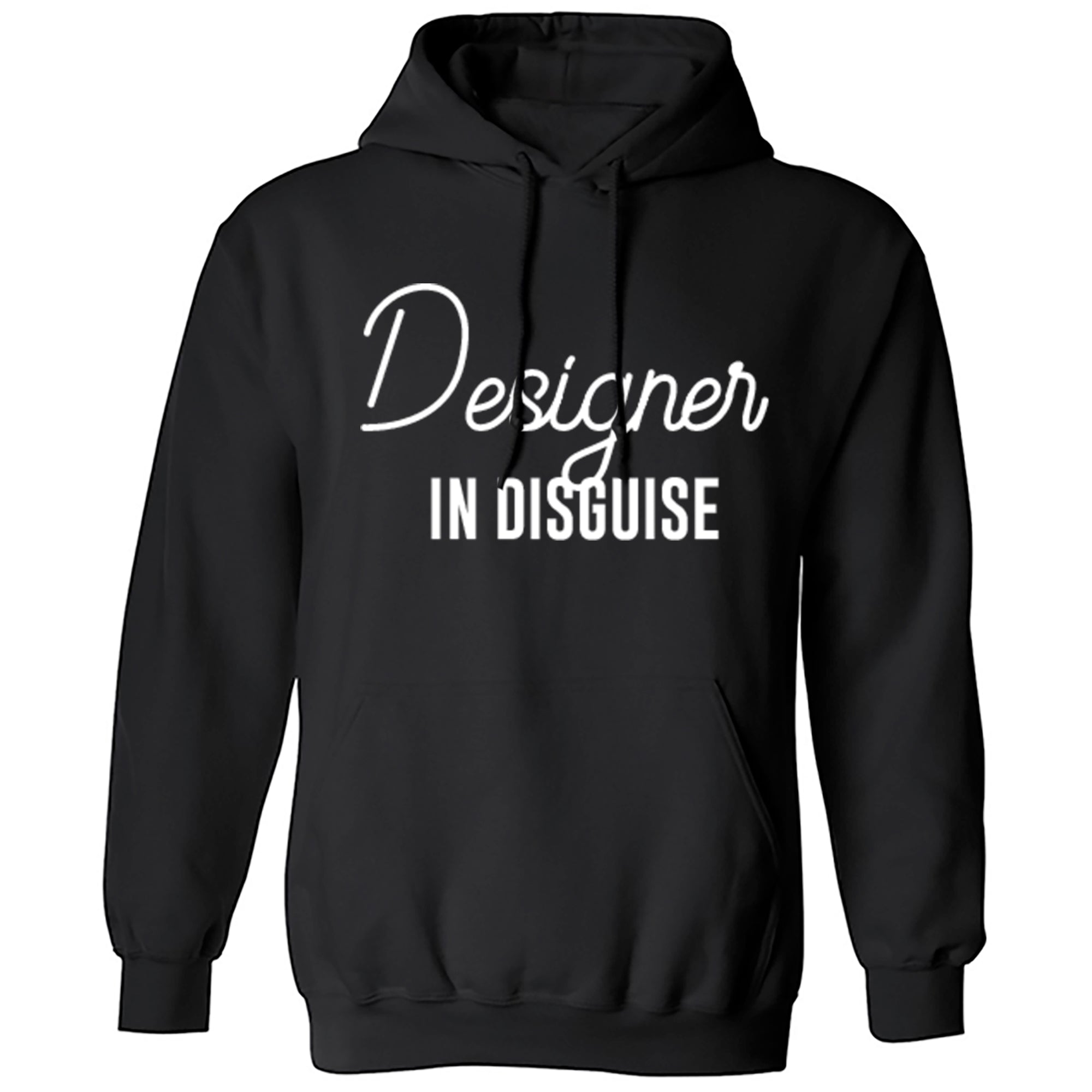 Designer In Disguise Unisex Hoodie S0055 - Illustrated Identity Ltd.