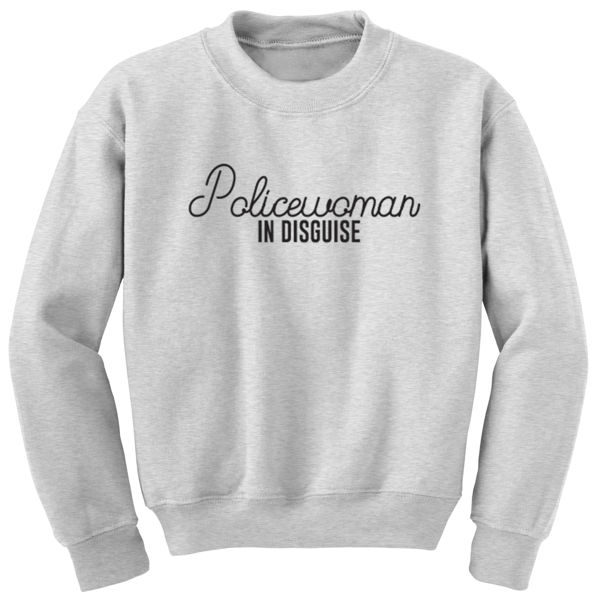 Policewoman In Disguise Unisex Jumper S0068 - Illustrated Identity Ltd.