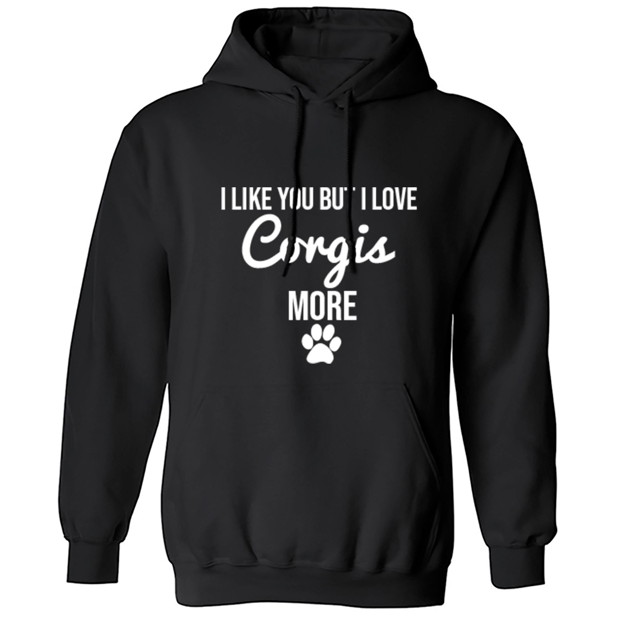 I Like You But I Love Corgis More Unisex Hoodie S0112 - Illustrated Identity Ltd.