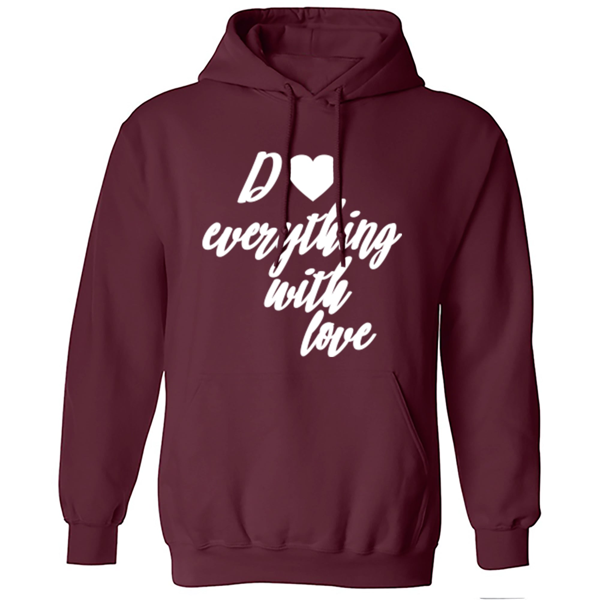 Do Everything With Love Unisex Hoodie S0324 - Illustrated Identity Ltd.