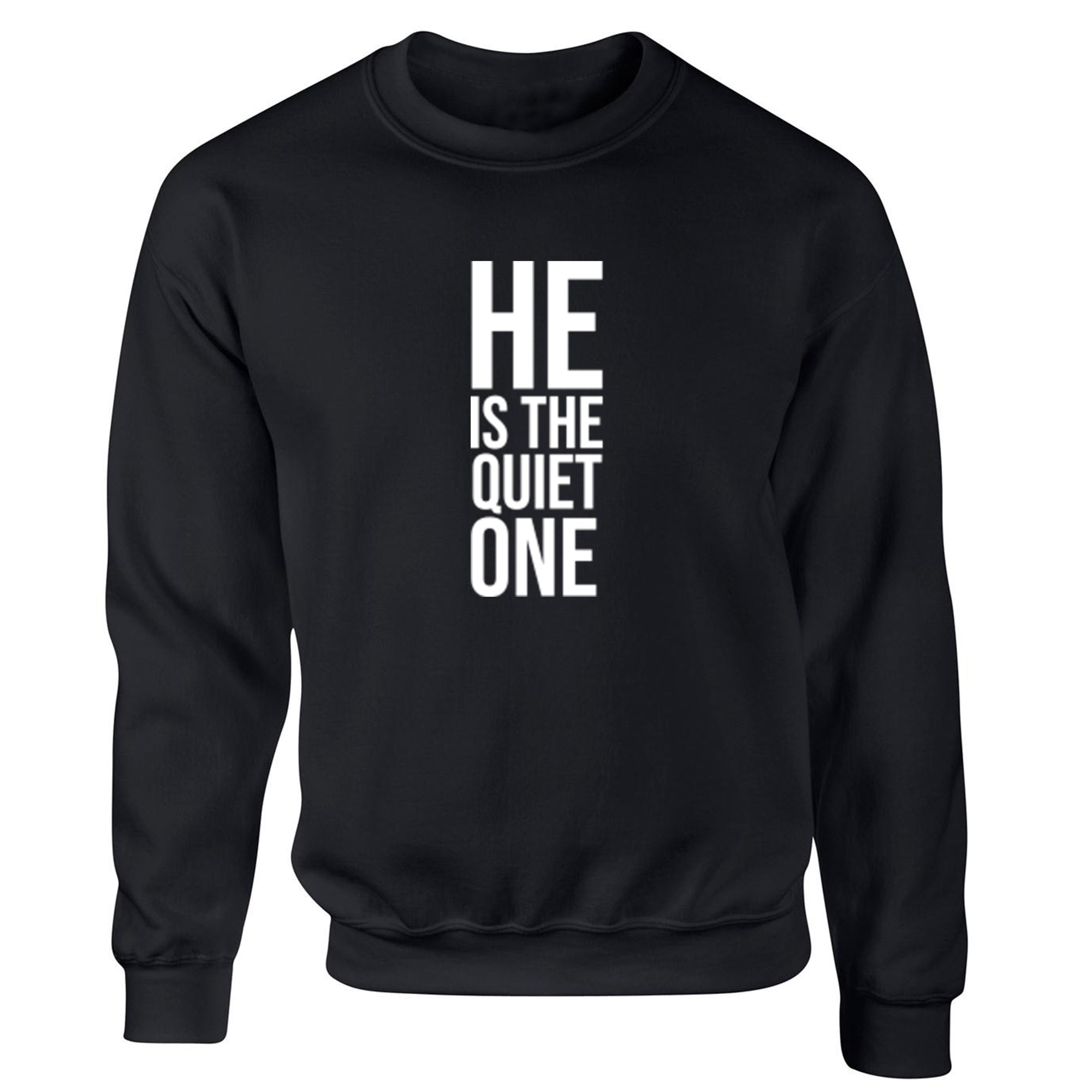 He Is The Quiet One Childrens Ages 3/4-12/14 Unisex Jumper S0336 - Illustrated Identity Ltd.