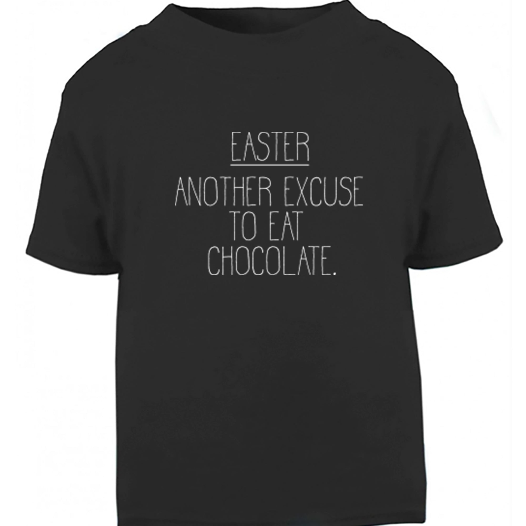 Easter, Another Excuse To Eat Childrens Ages 3/4-12/14 Unisex Fit T-Shirt S0416 - Illustrated Identity Ltd.