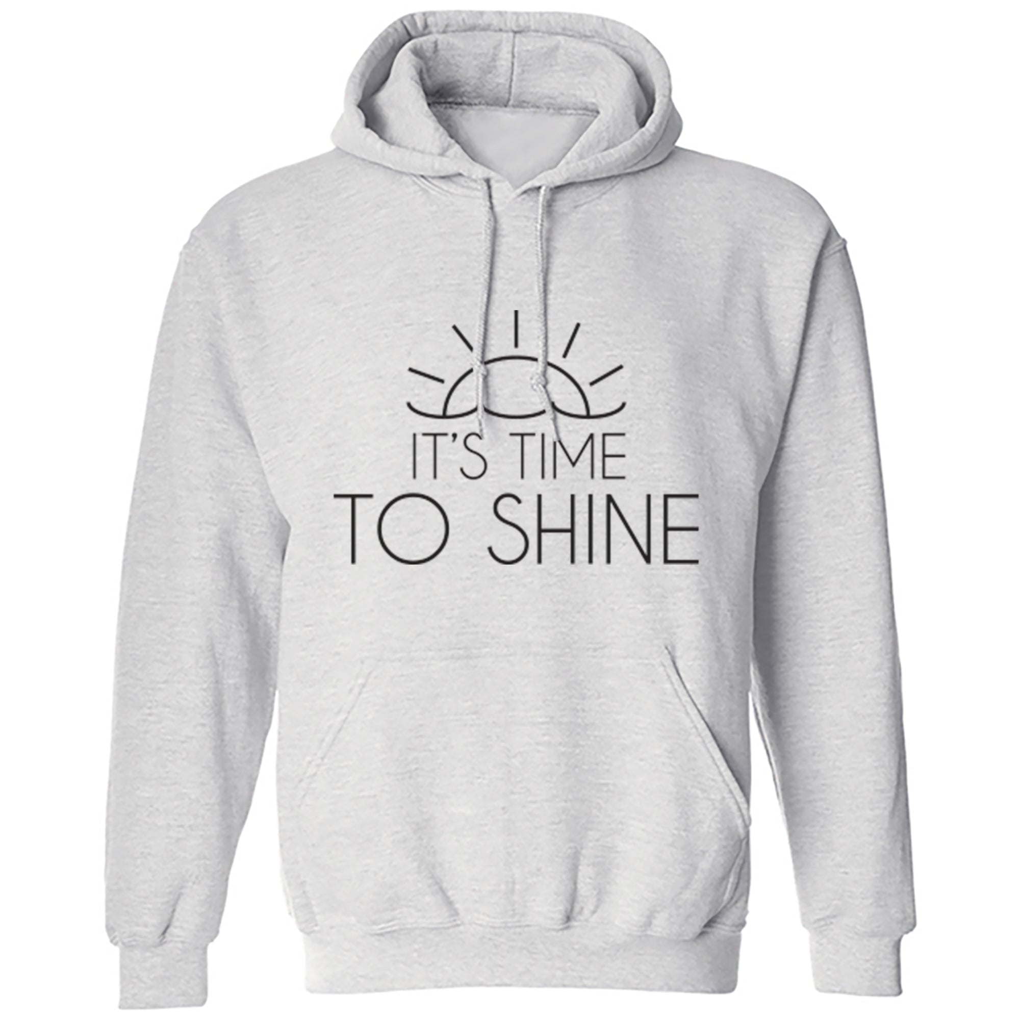 It's Time To Shine Unisex Hoodie S0422 - Illustrated Identity Ltd.
