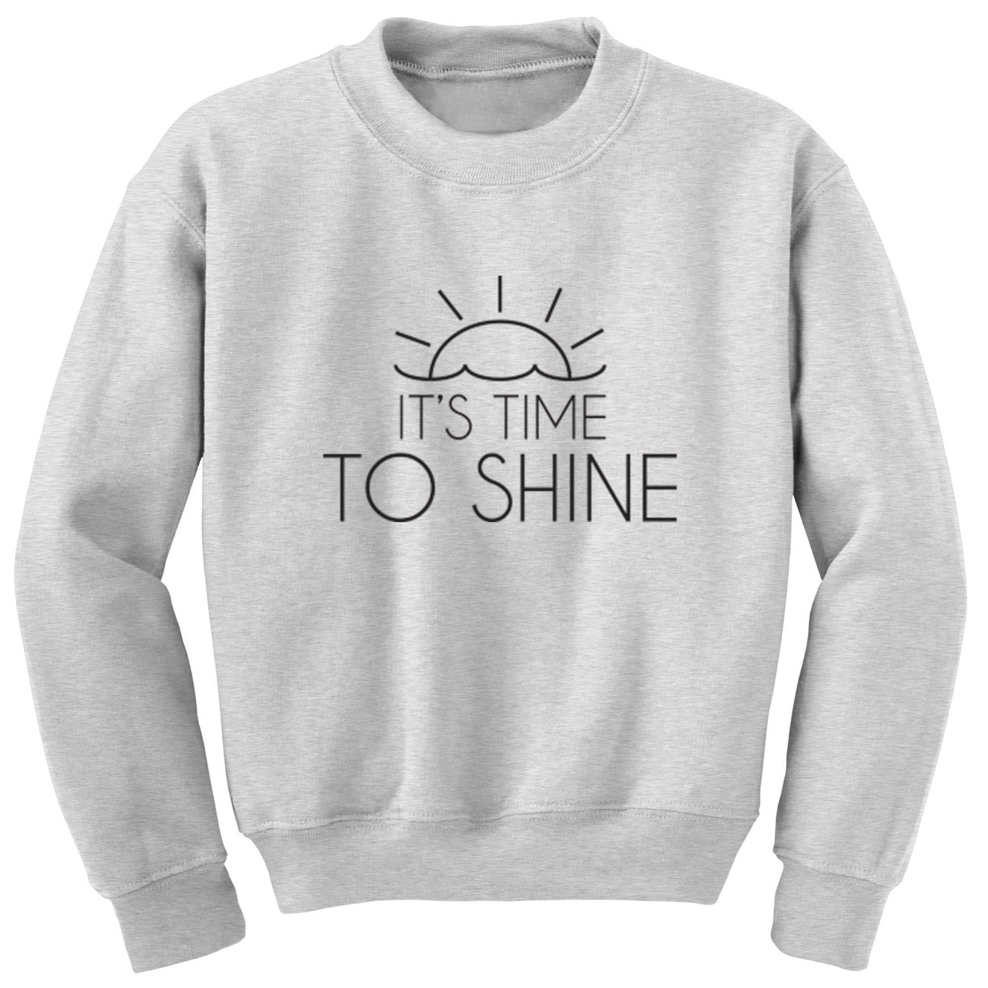 It's Time To Shine Unisex Jumper S0422 - Illustrated Identity Ltd.