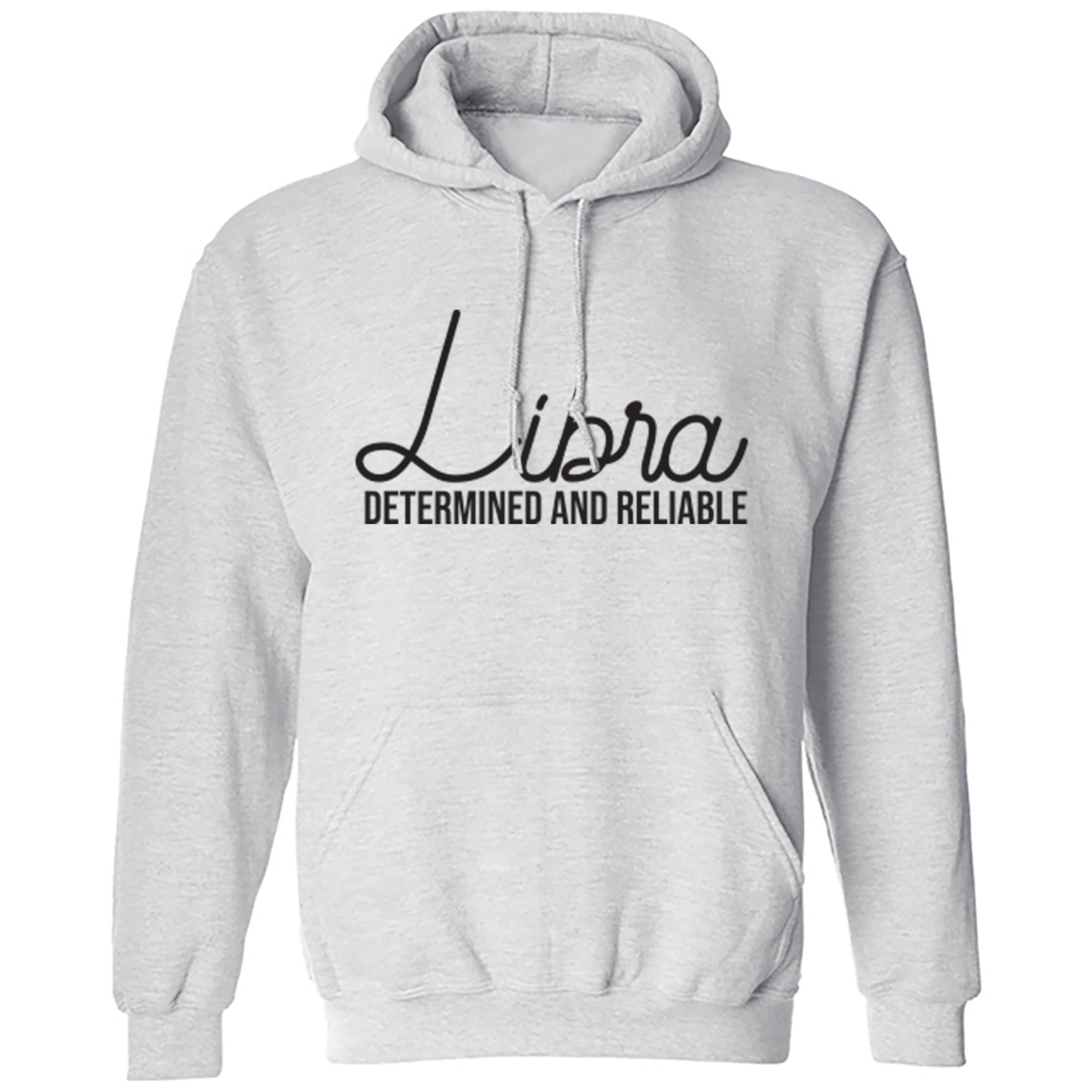 Libra, Determined And Reliable Unisex Hoodie S0442 - Illustrated Identity Ltd.