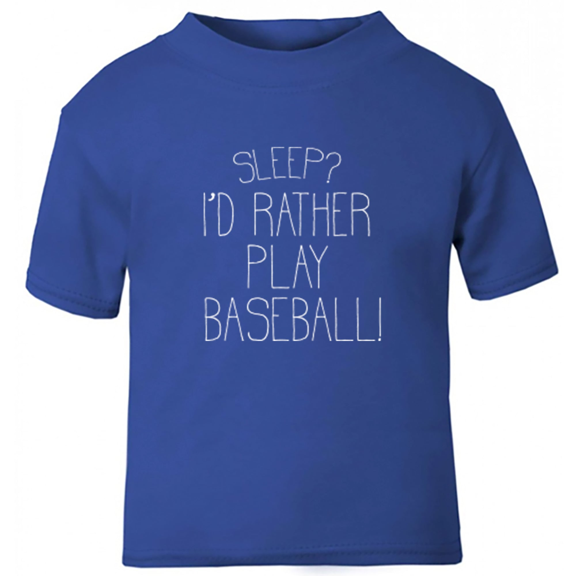 Sleep? I'd Rather Play Baseball! Childrens Ages 3/4-12/14 Unisex Fit T-Shirt S0469 - Illustrated Identity Ltd.