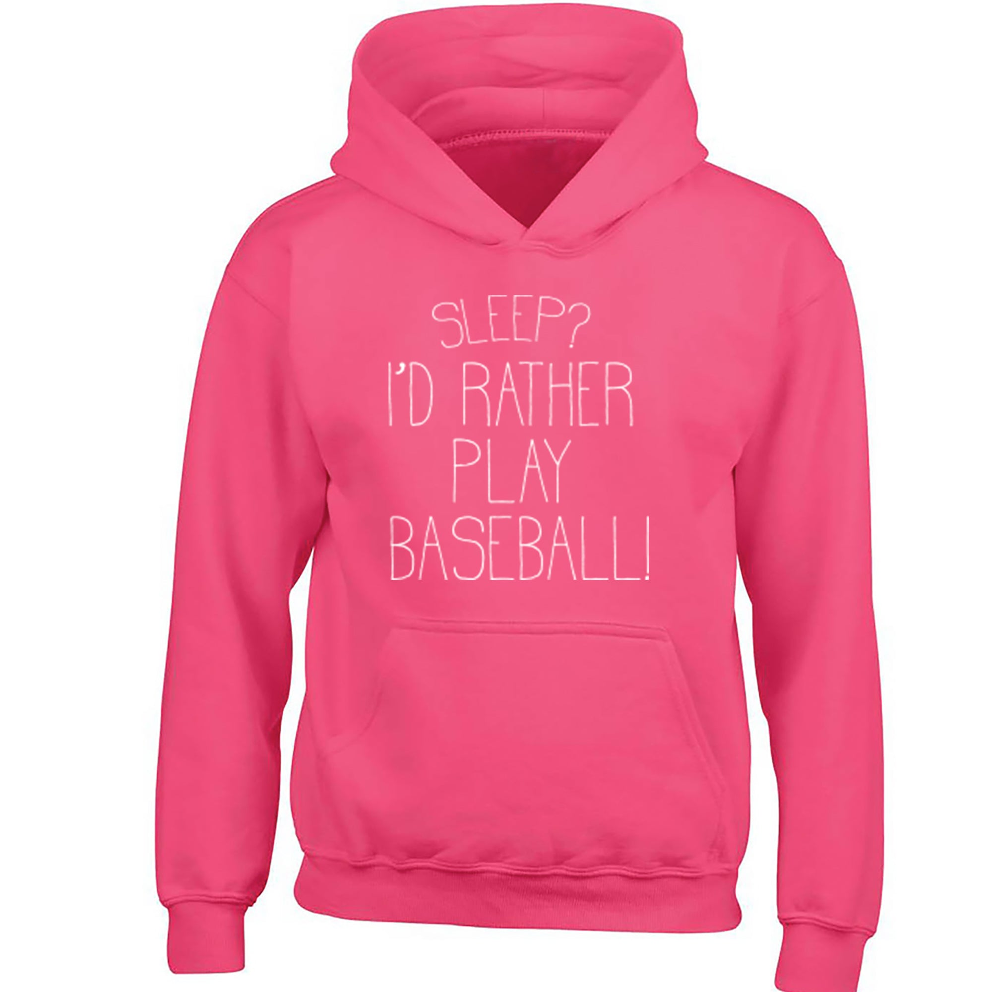 Sleep? I'd Rather Play Baseball Childrens Ages 3/4-12/14 Unisex Hoodie S0469 - Illustrated Identity Ltd.