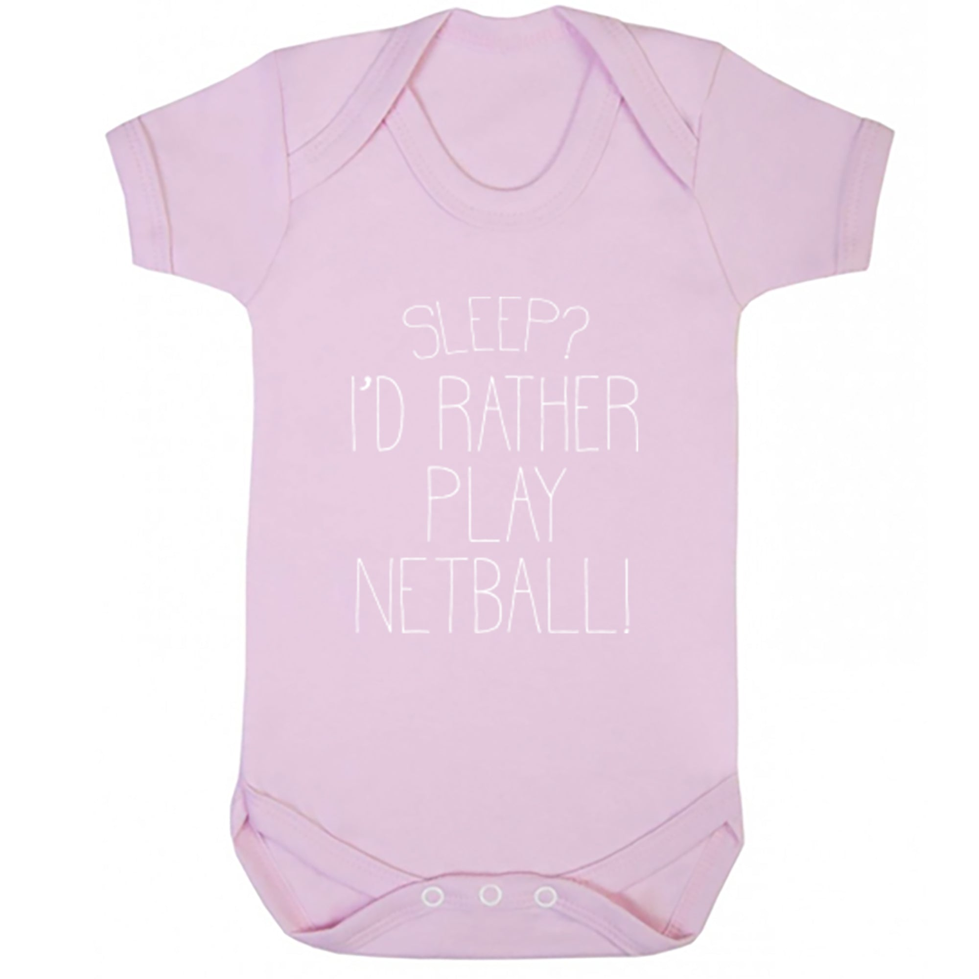 Sleep? I'd Rather Play Netball! Baby Vest S0474 - Illustrated Identity Ltd.