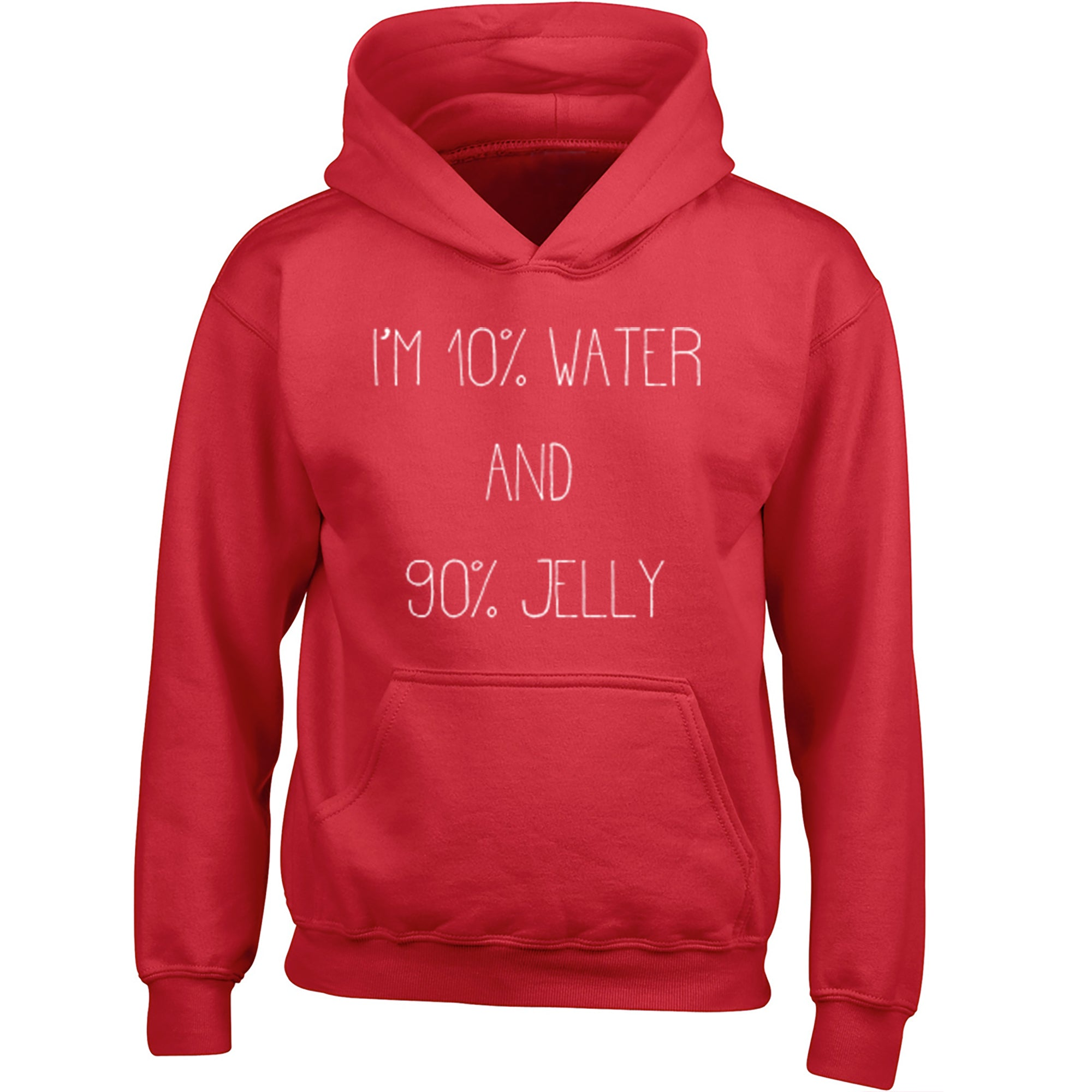 I'm 10% Water And 90% Jelly Childrens Ages 3/4-12/14 Unisex Hoodie S0488 - Illustrated Identity Ltd.