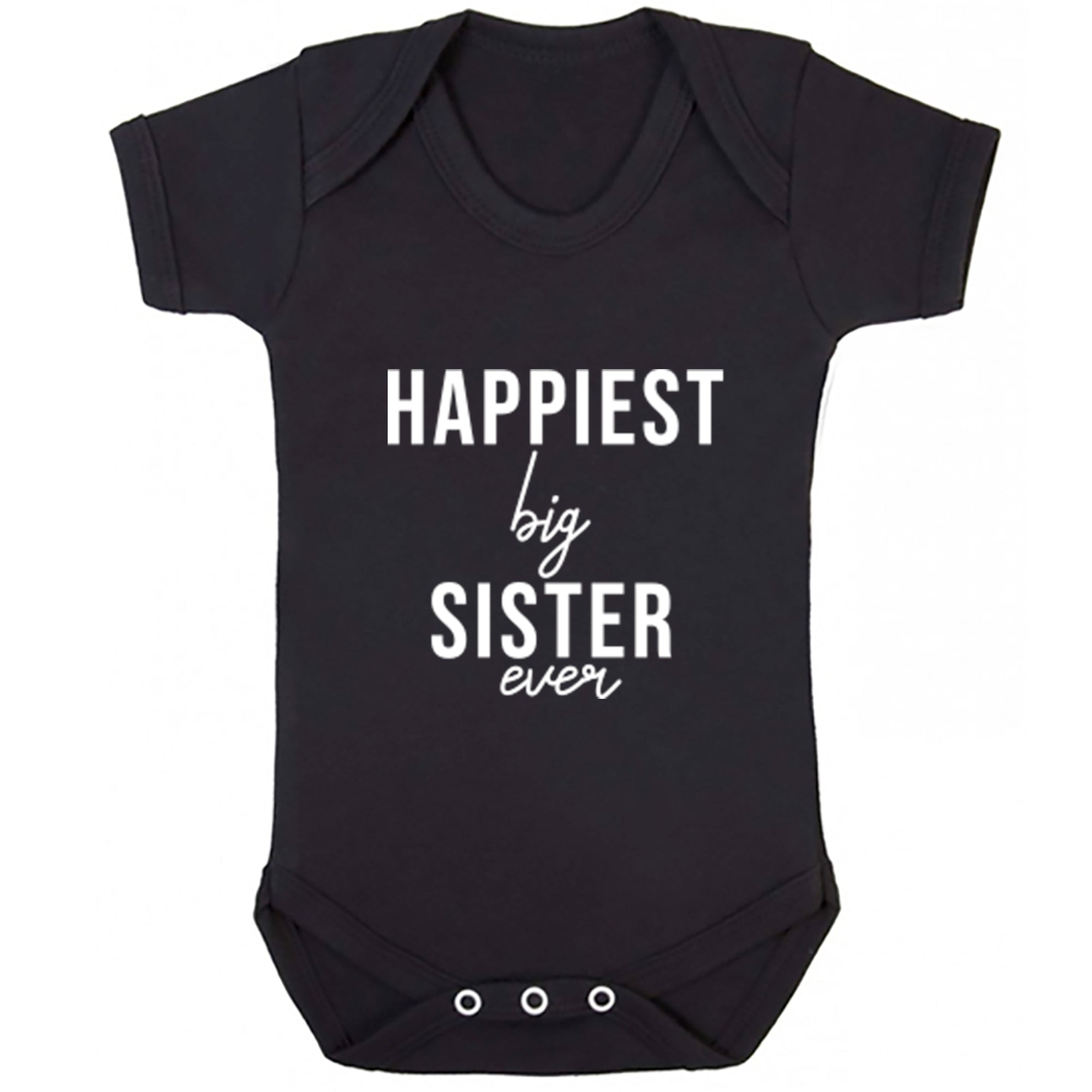 Happiest Big Sister Ever Baby Vest S0515 - Illustrated Identity Ltd.