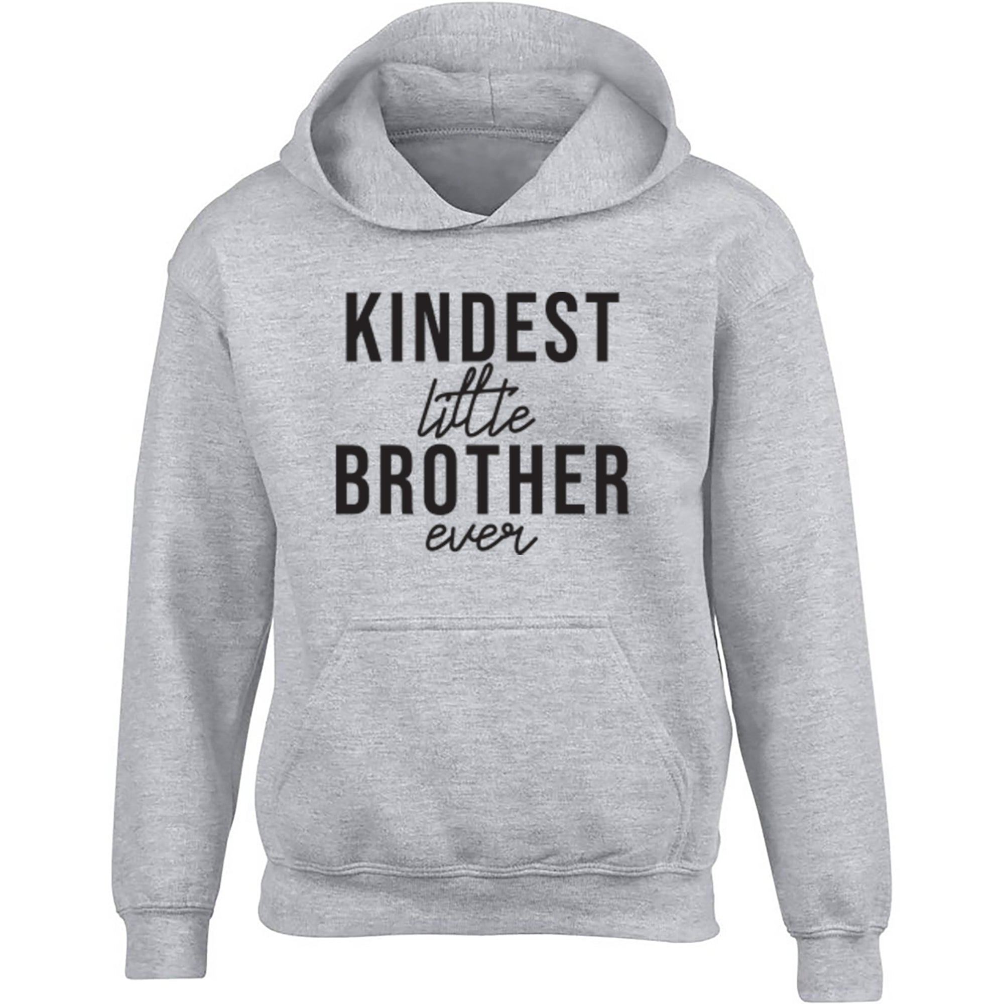 Kindest Little Brother Ever Childrens Ages 3/4-12/14 Unisex Hoodie S0519 - Illustrated Identity Ltd.