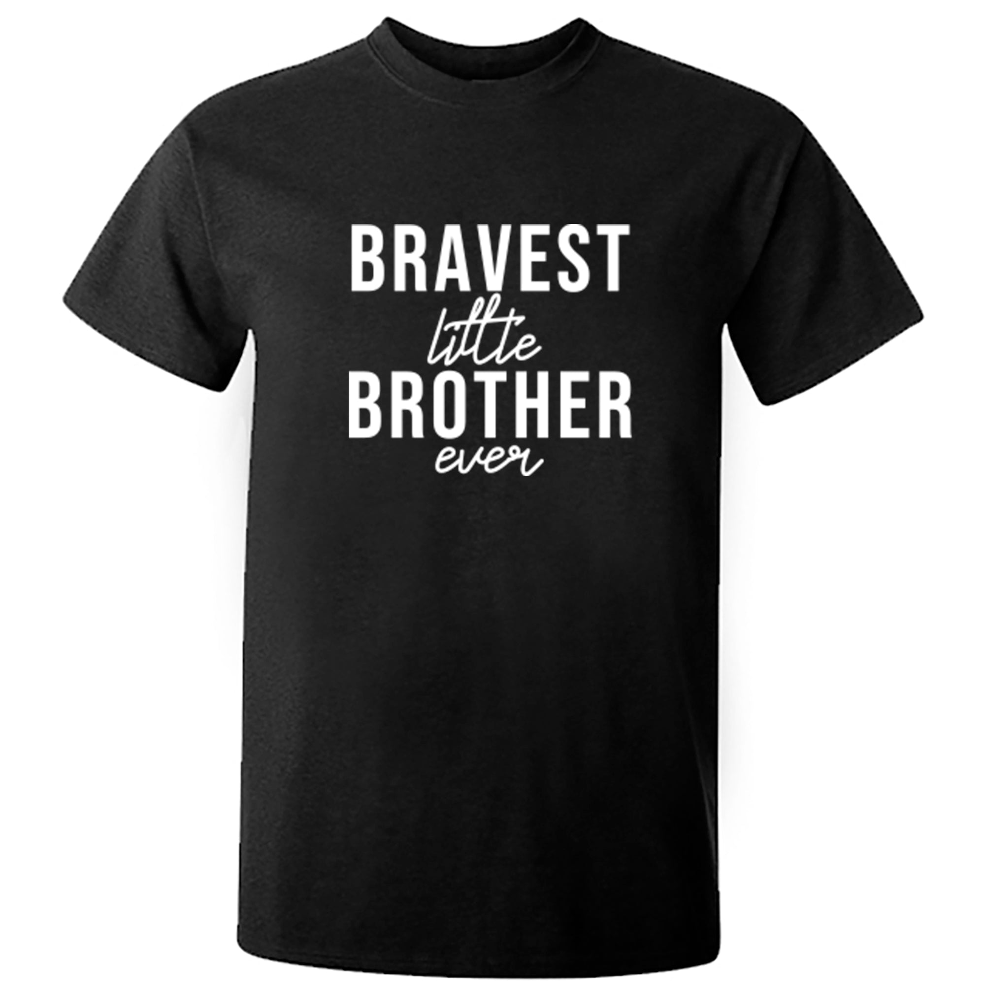 Bravest Little Brother Ever Unisex Fit T-Shirt S0520 - Illustrated Identity Ltd.