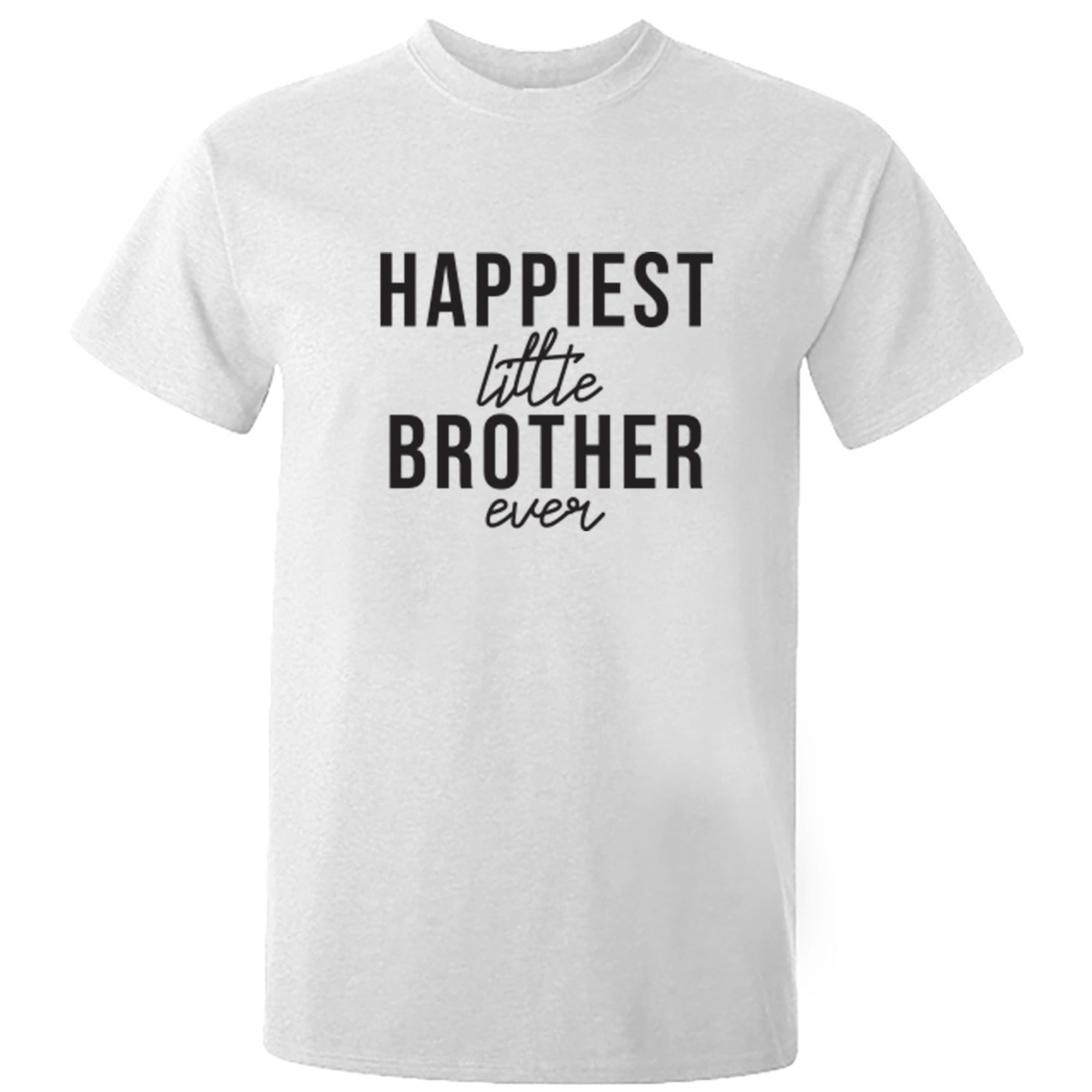 Happiest Little Brother Ever Unisex Fit T-Shirt S0521 - Illustrated Identity Ltd.