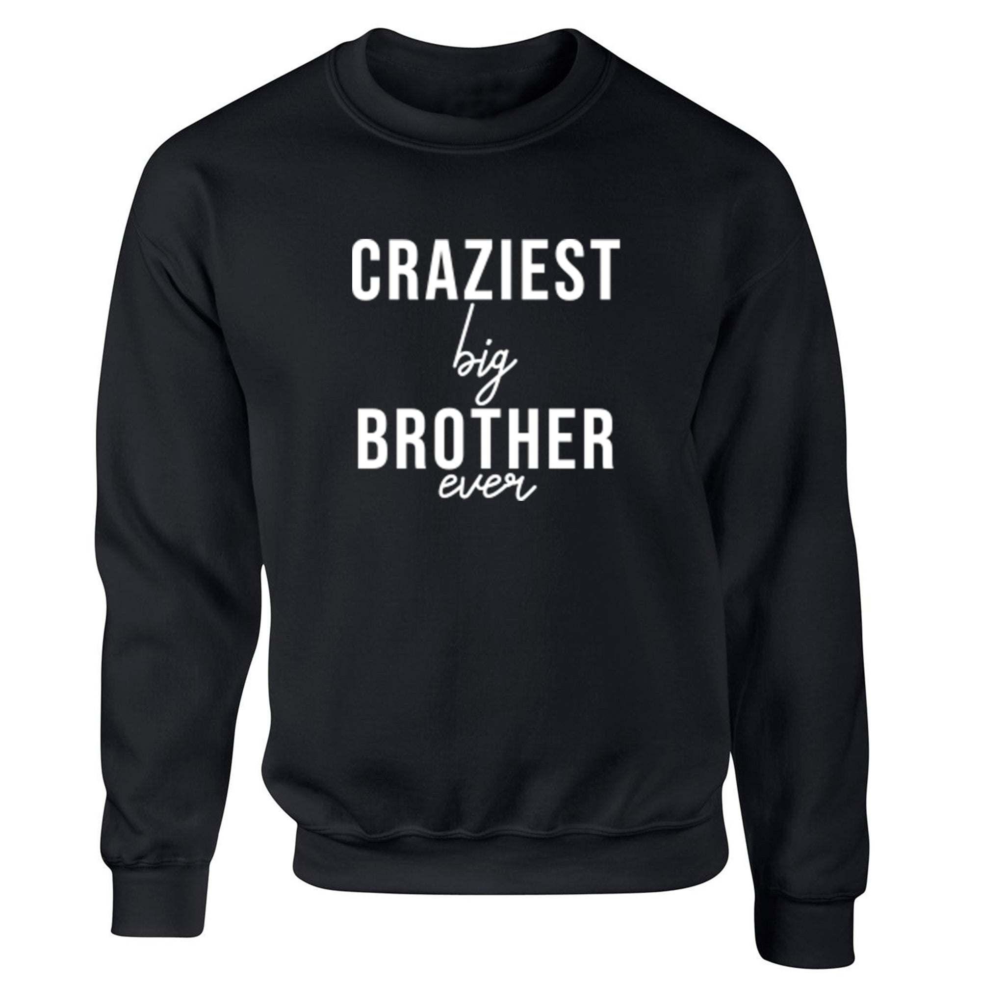Craziest Big Brother Ever Childrens Ages 3/4-12/14 Unisex Jumper S0524 - Illustrated Identity Ltd.