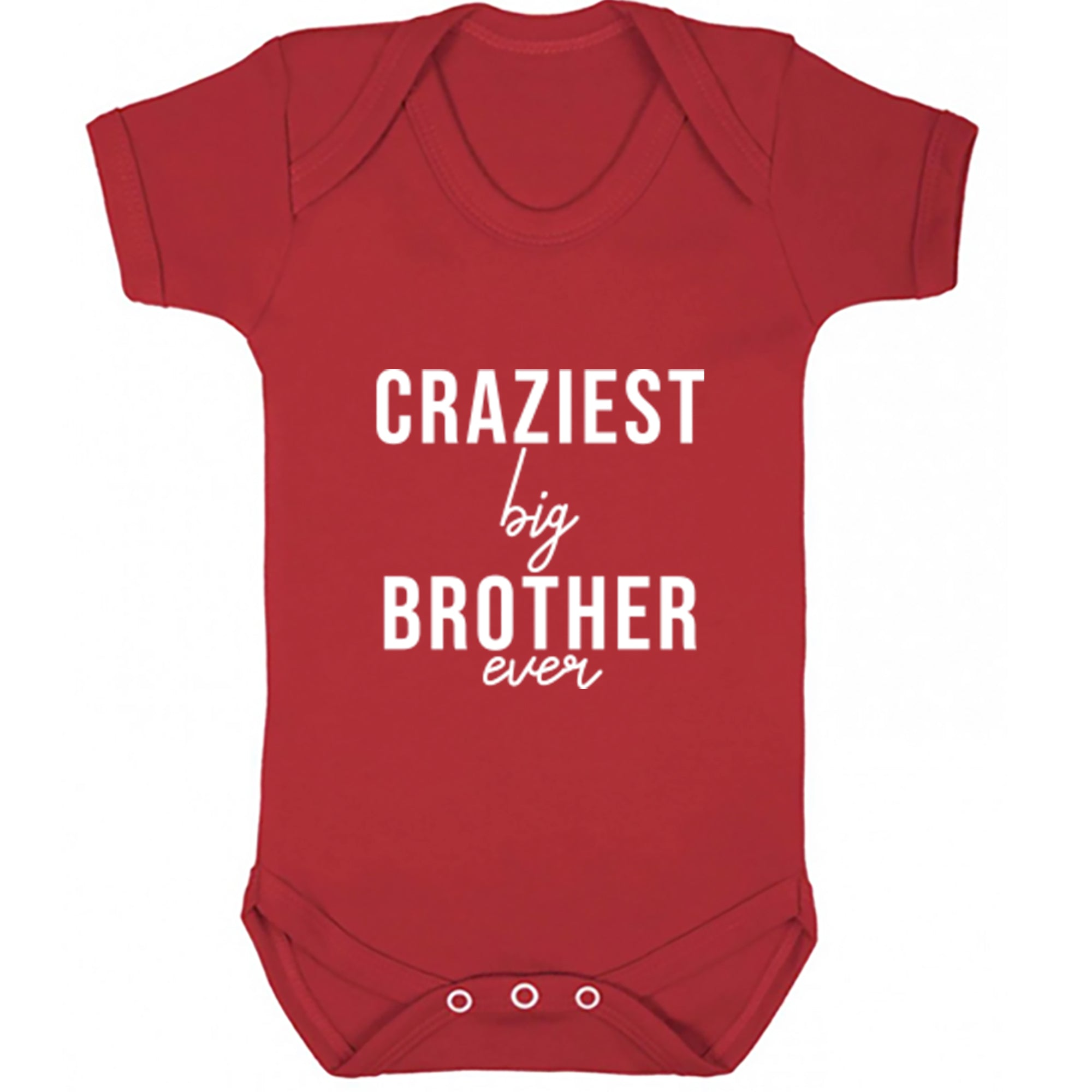 Craziest Big Brother Ever Baby Vest S0524 - Illustrated Identity Ltd.