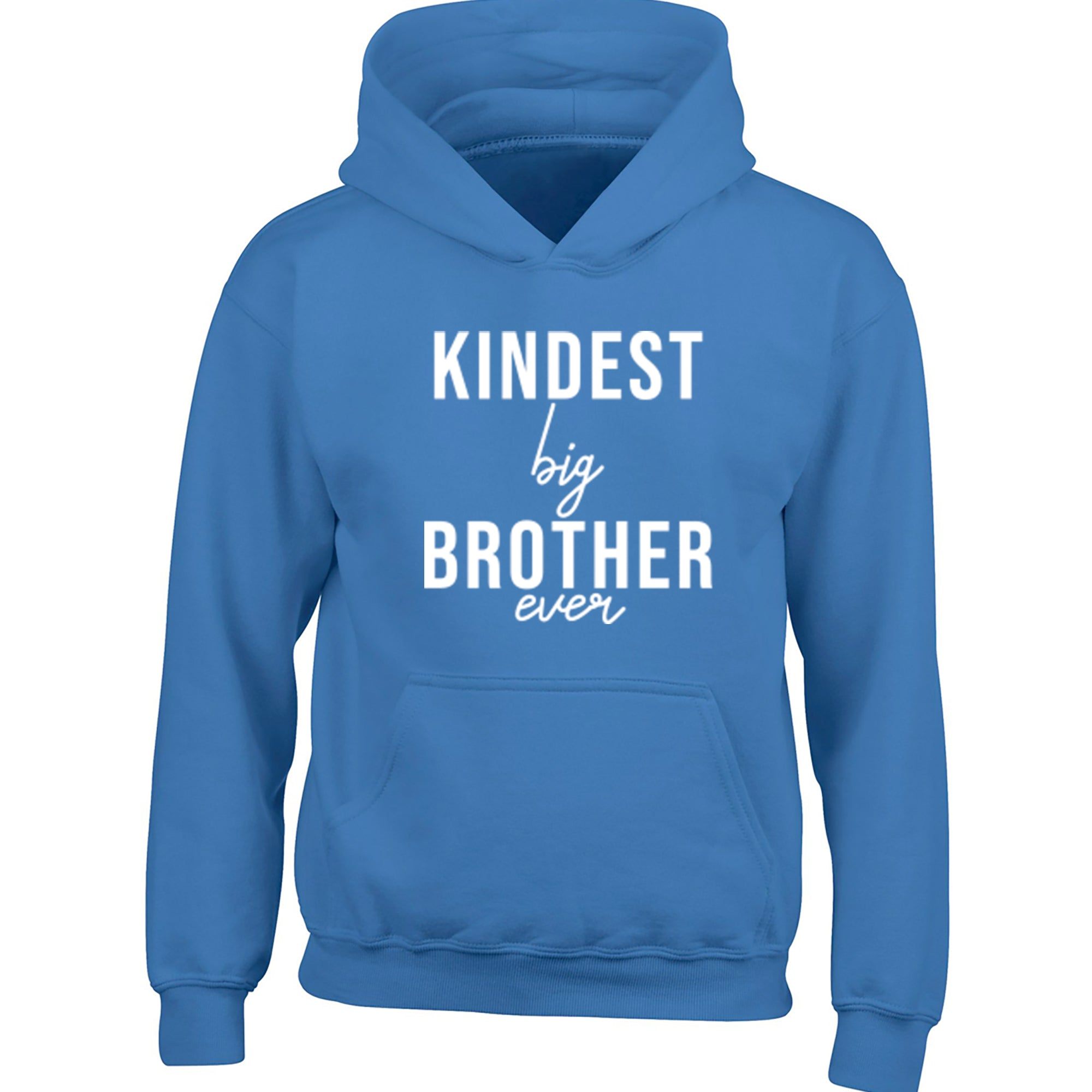 Kindest Big Brother Ever Childrens Ages 3/4-12/14 Unisex Hoodie S0525 - Illustrated Identity Ltd.