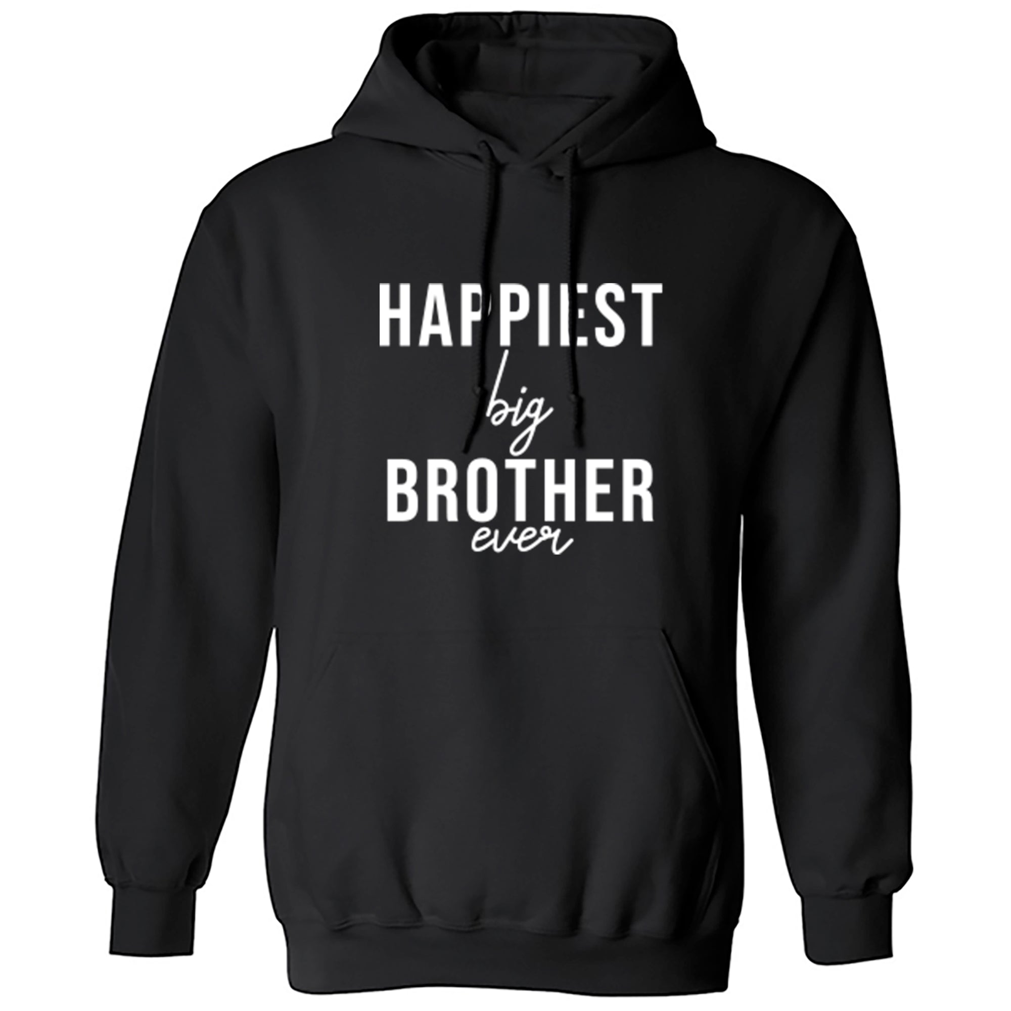 Happiest Big Brother Ever Unisex Hoodie S0527 - Illustrated Identity Ltd.