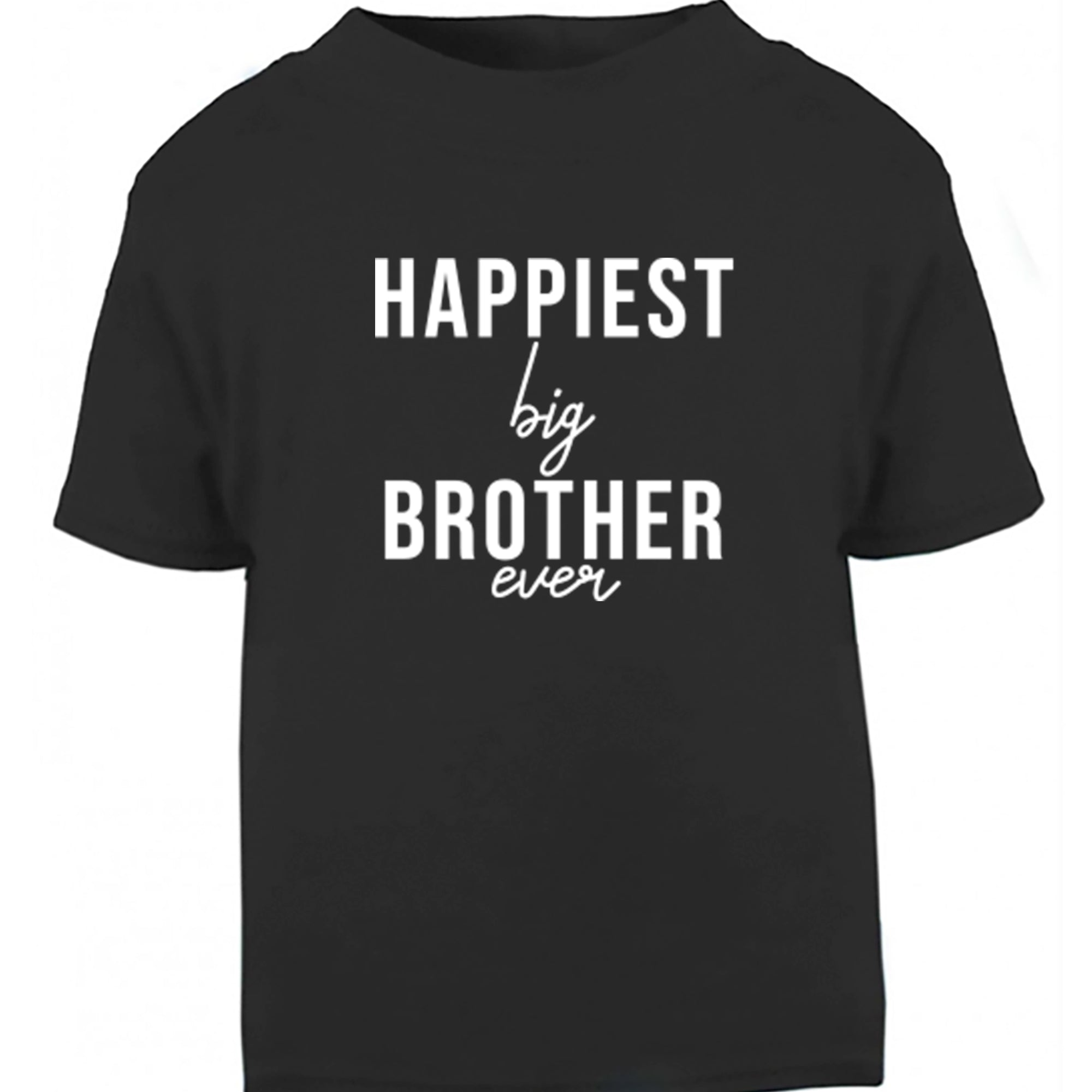 Happiest Big Brother Ever Childrens Ages 3/4-12/14 Unisex Fit T-Shirt S0527 - Illustrated Identity Ltd.