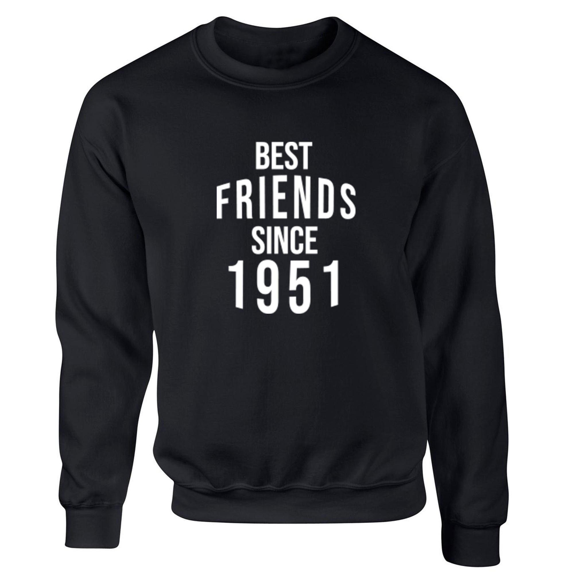 Best Friends Since 1951 Unisex Jumper S0530 - Illustrated Identity Ltd.