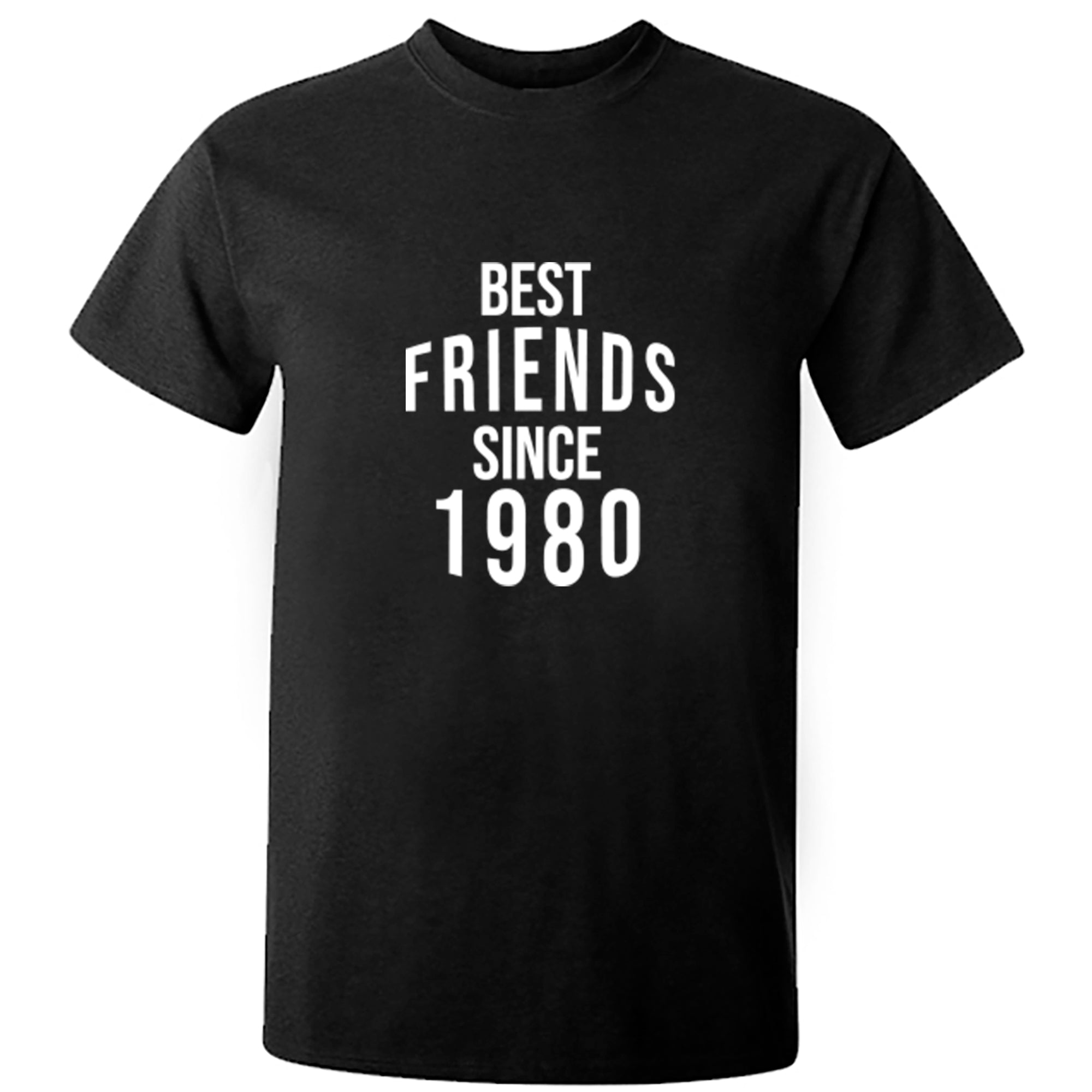 Best Friends Since 1980 Unisex Fit T-Shirt S0559 - Illustrated Identity Ltd.