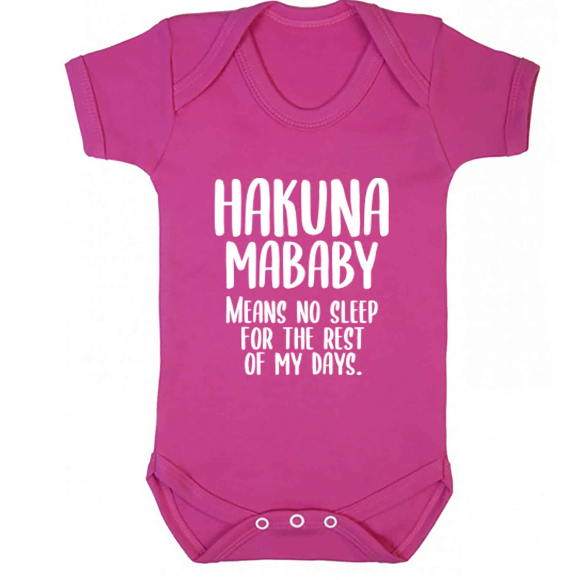 Hakuna Mababy Means No Sleep For The Rest Of My Days Baby Vest S0724 - Illustrated Identity Ltd.