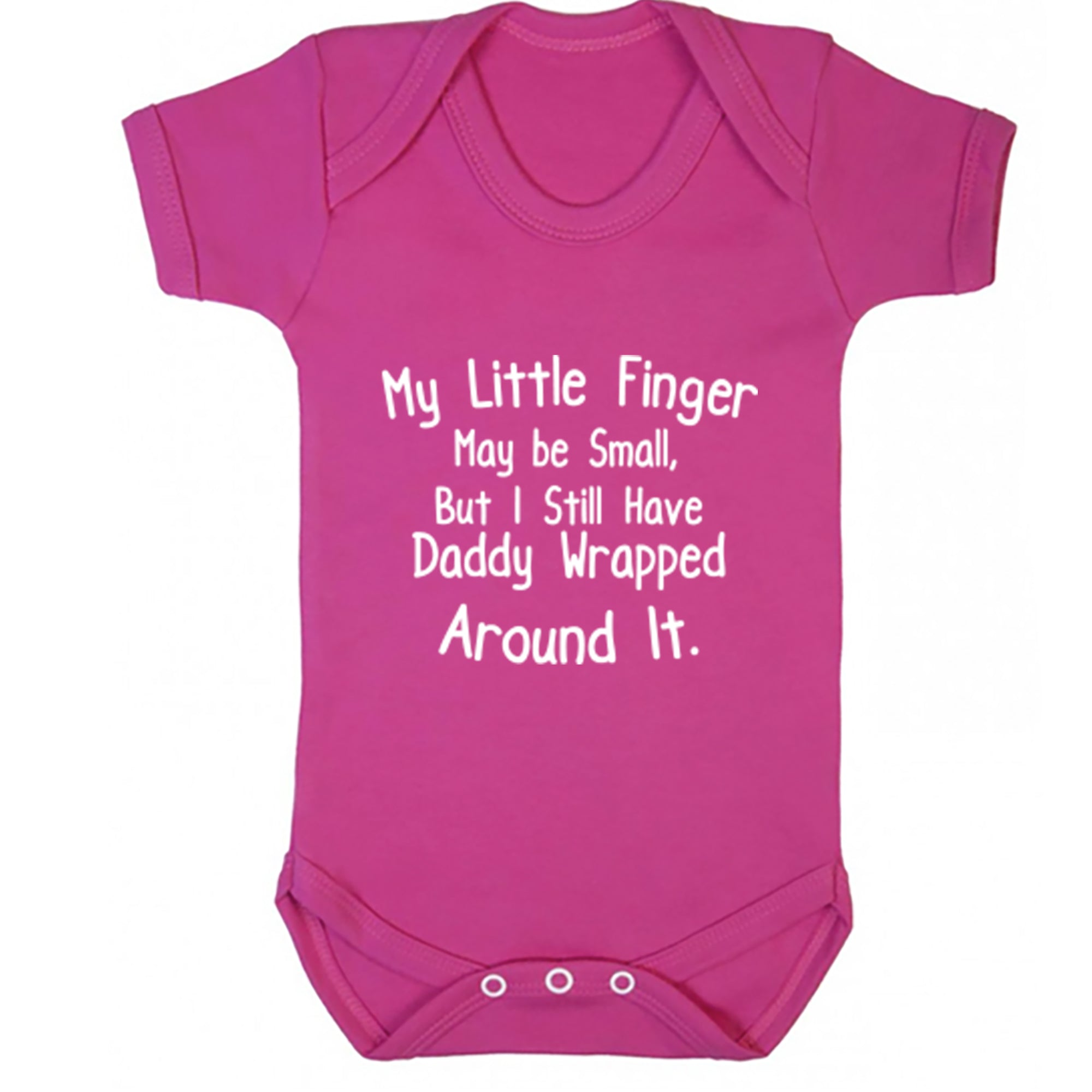 My Little Finger Maybe Small, But I Still Have Daddy Wrapped Around It Baby Vest S0725
