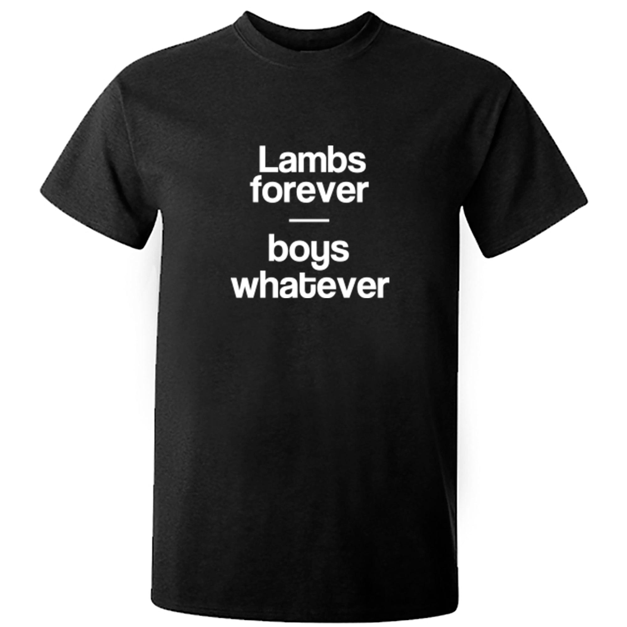 Lambs Forever Boys Whatever Print Unisex Fit T-Shirt S0760