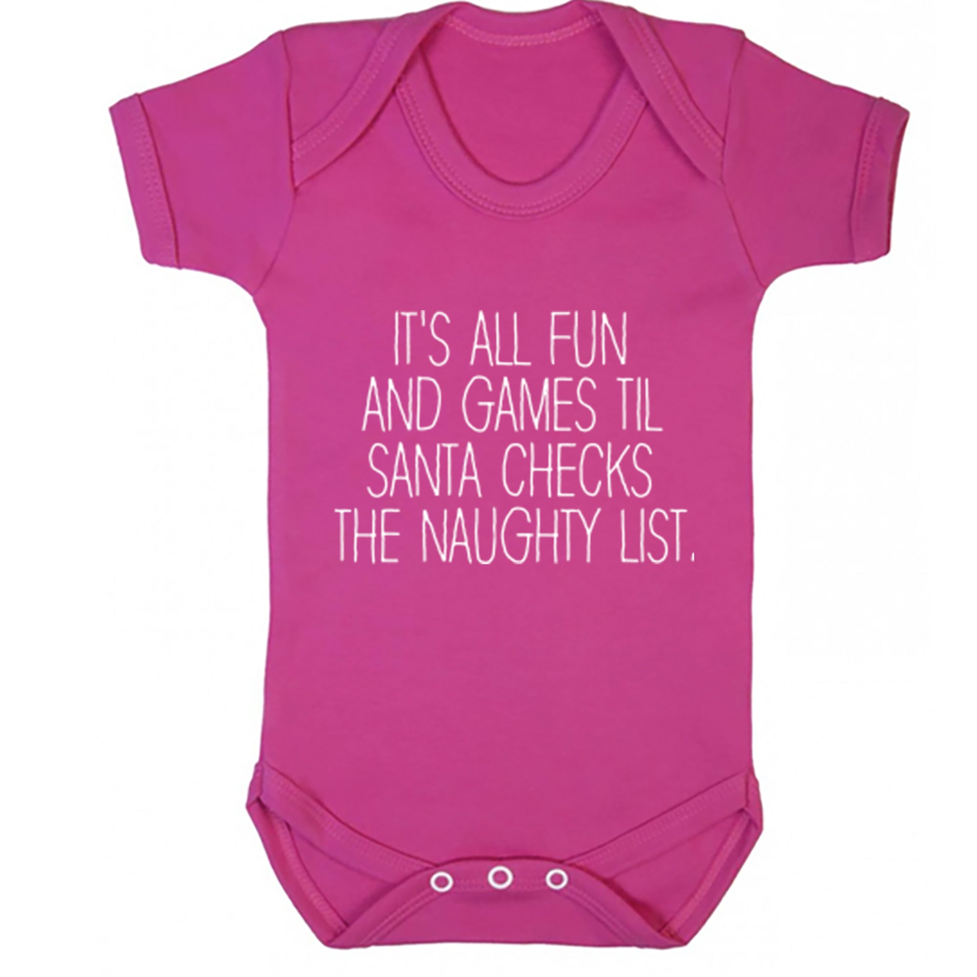It's All Fun And Games Til Santa Checks The Naughty List Baby Vest S0896 - Illustrated Identity Ltd.