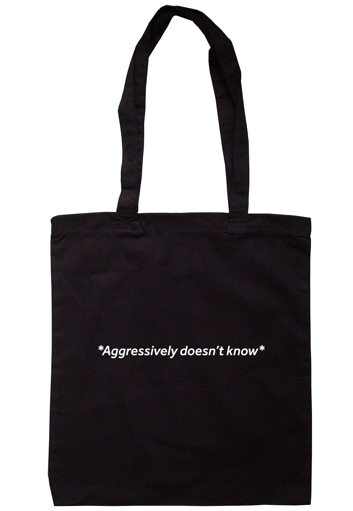 *Aggressively Doesn't Know* Tote Bag S0949 - Illustrated Identity Ltd.