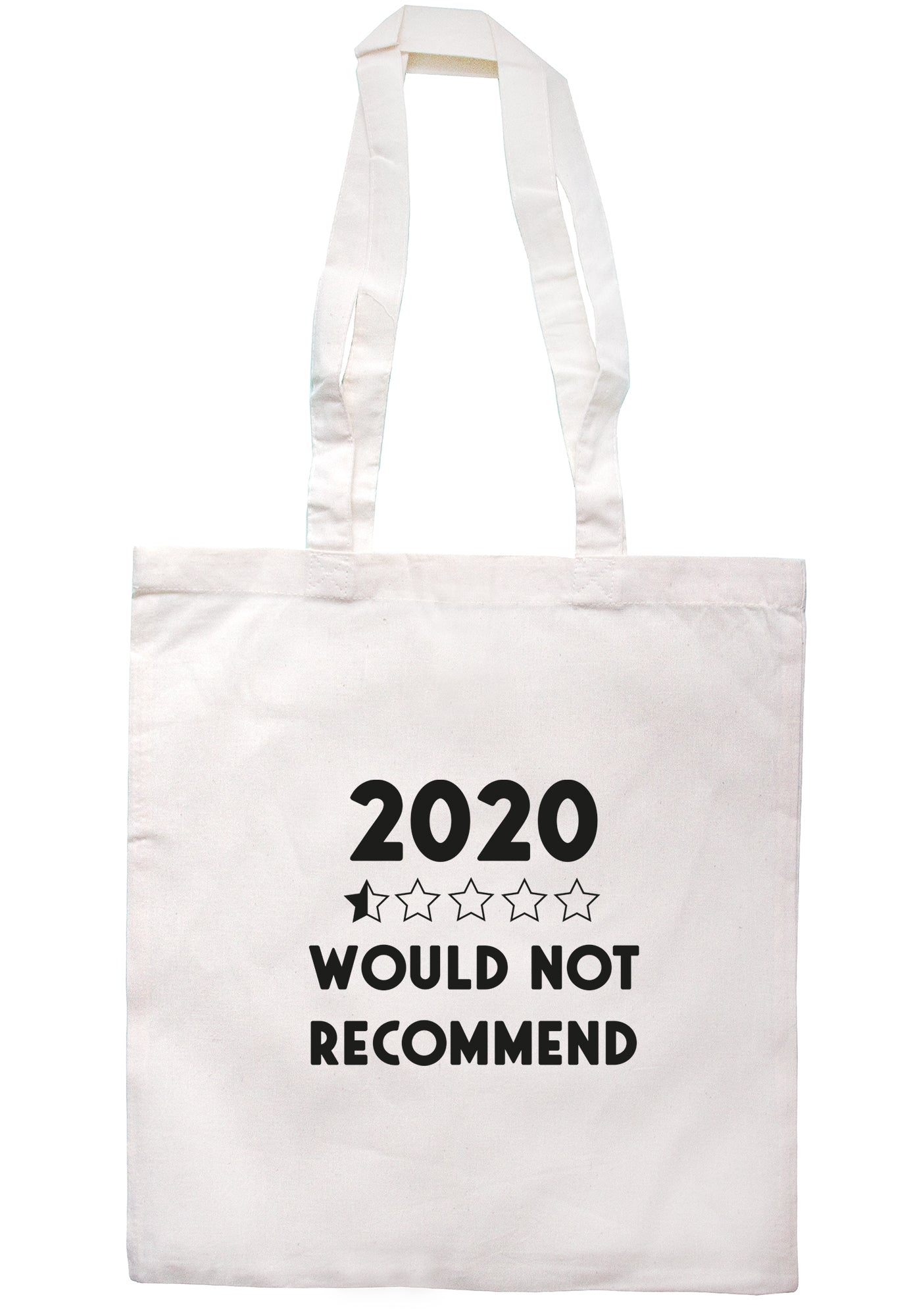 2020 Would Not Recommend Tote Bag S1124 - Illustrated Identity Ltd.
