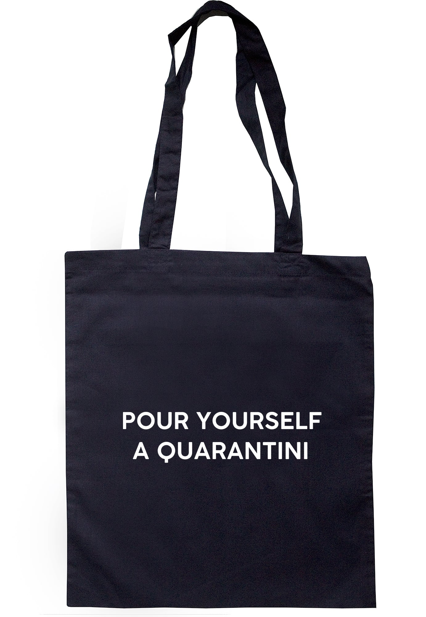 Pour Yourself A Quarantini Tote Bag S1129 - Illustrated Identity Ltd.