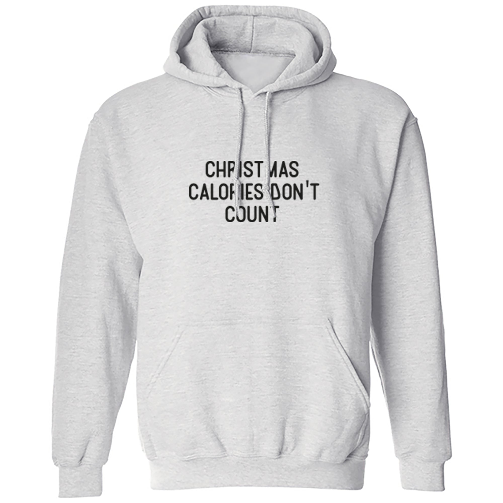 Christmas Calories Don't Count Unisex Hoodie S1176