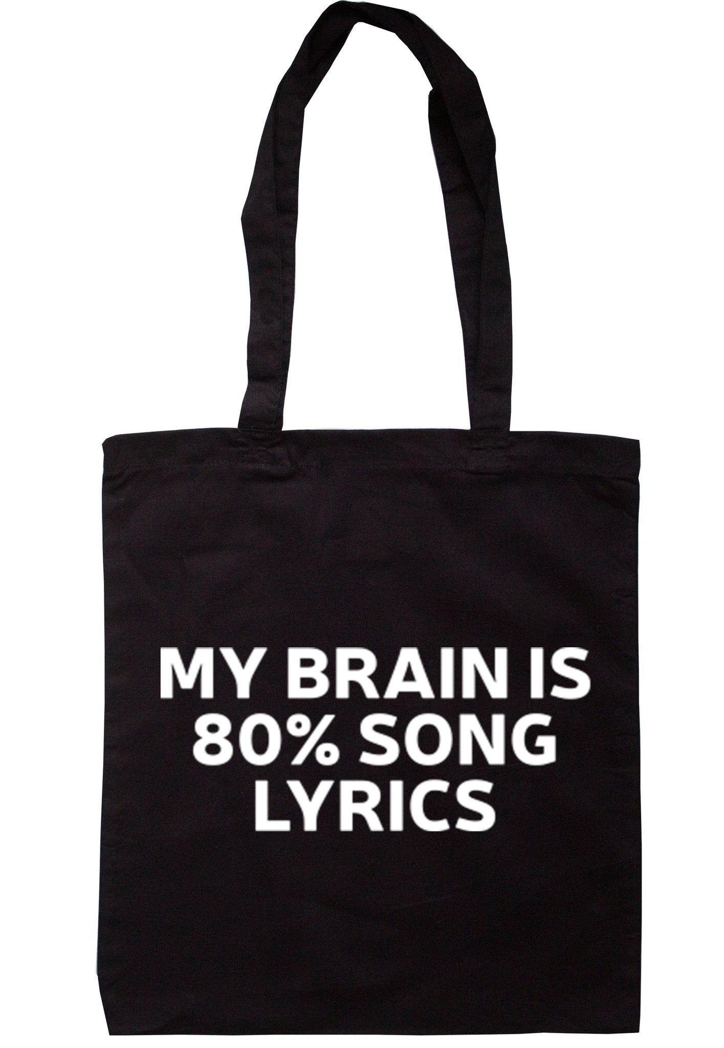 My Brain Is 80% Song Lyrics Tote Bag TB0075 - Illustrated Identity Ltd.