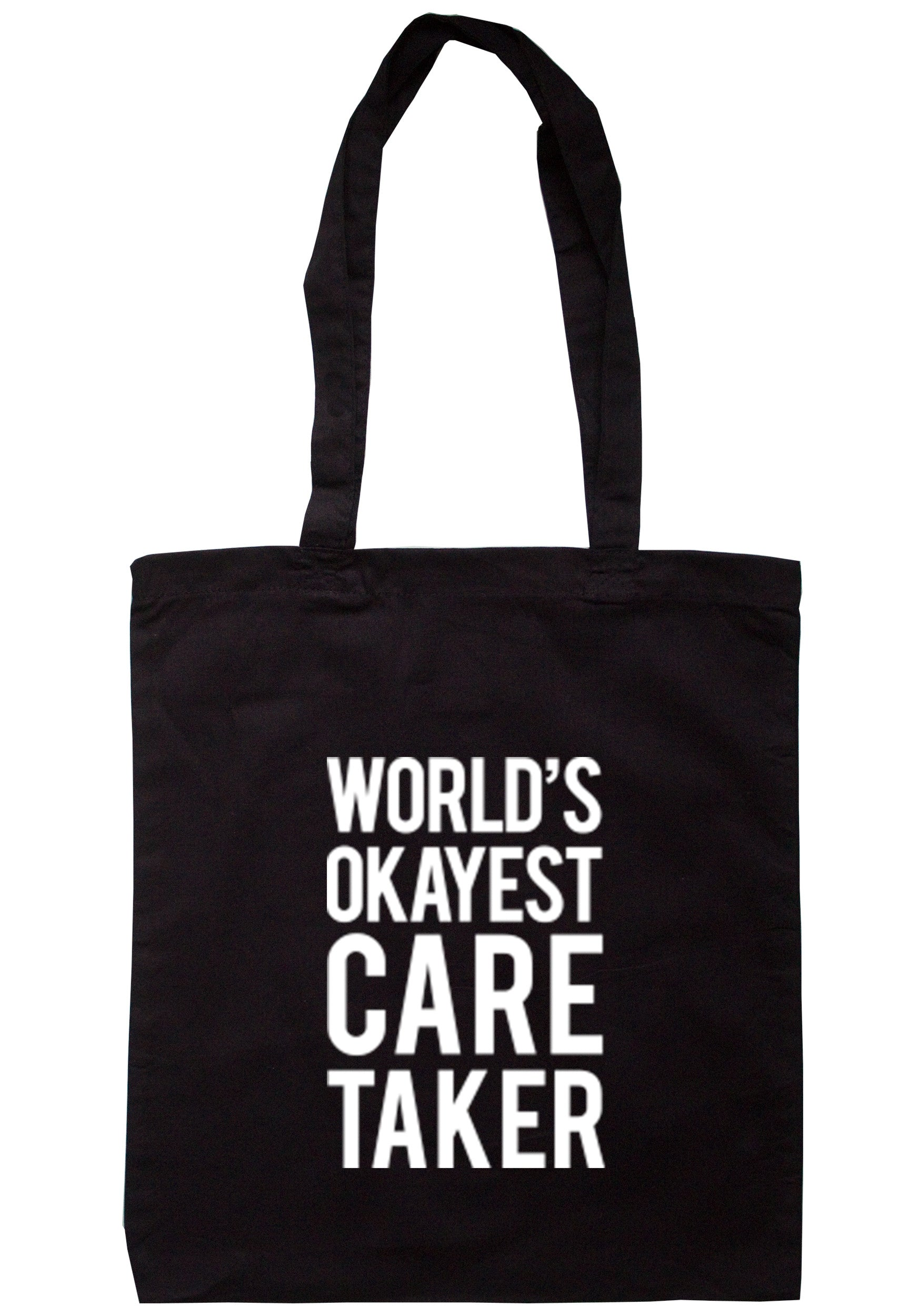 Worlds Okayest Care Taker Tote Bag TB0293 - Illustrated Identity Ltd.