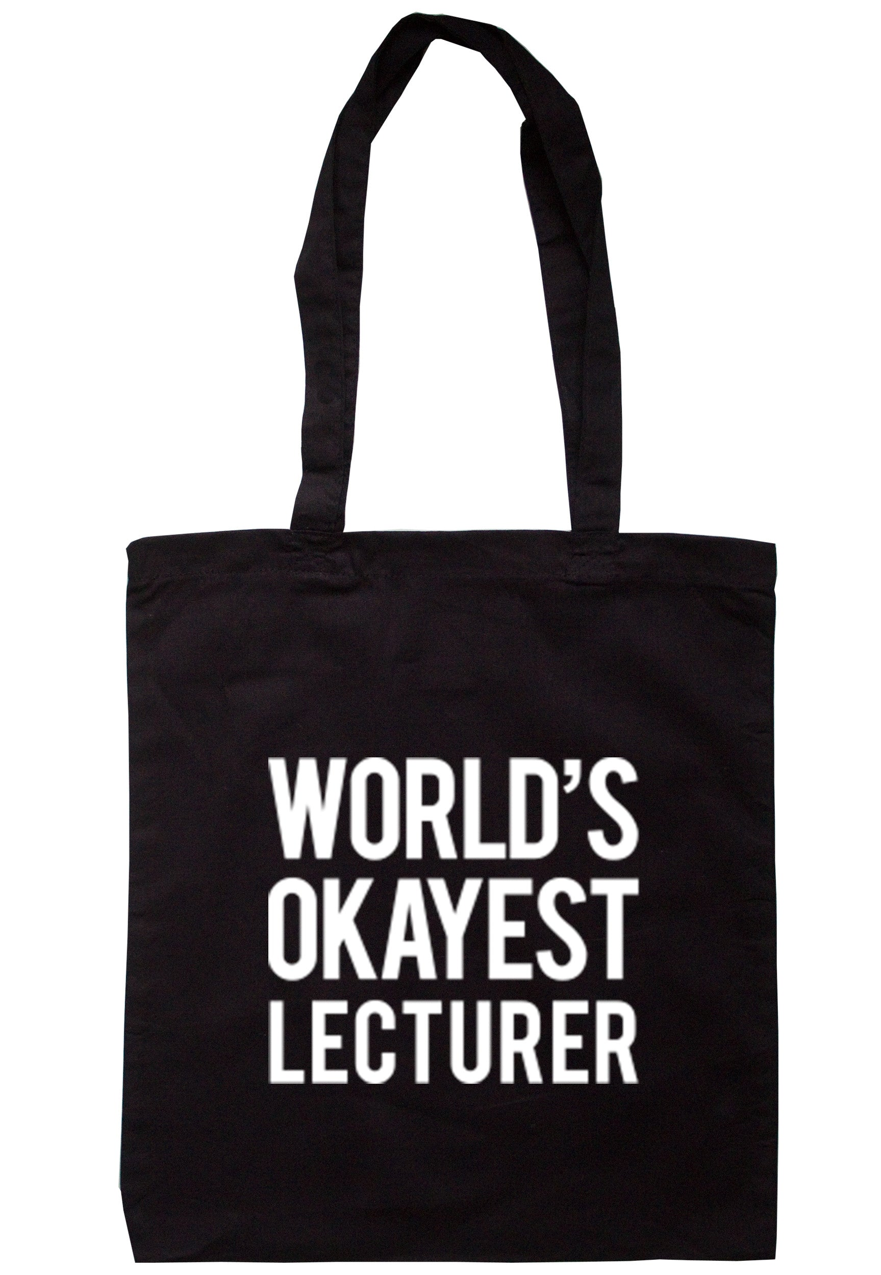 Worlds Okayest Lecturer Tote Bag TB0294 - Illustrated Identity Ltd.