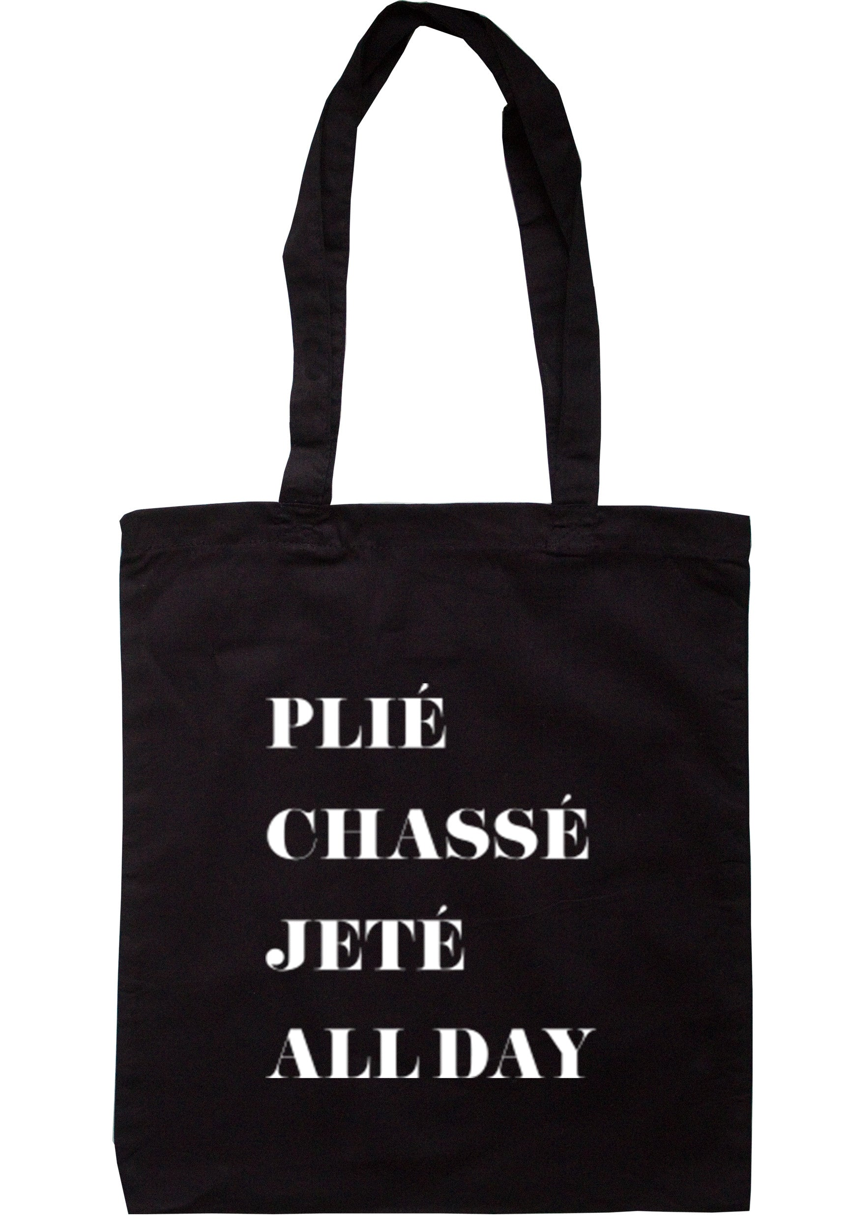 Plie Chasse Jete All Day Tote Bag TB0131 - Illustrated Identity Ltd.