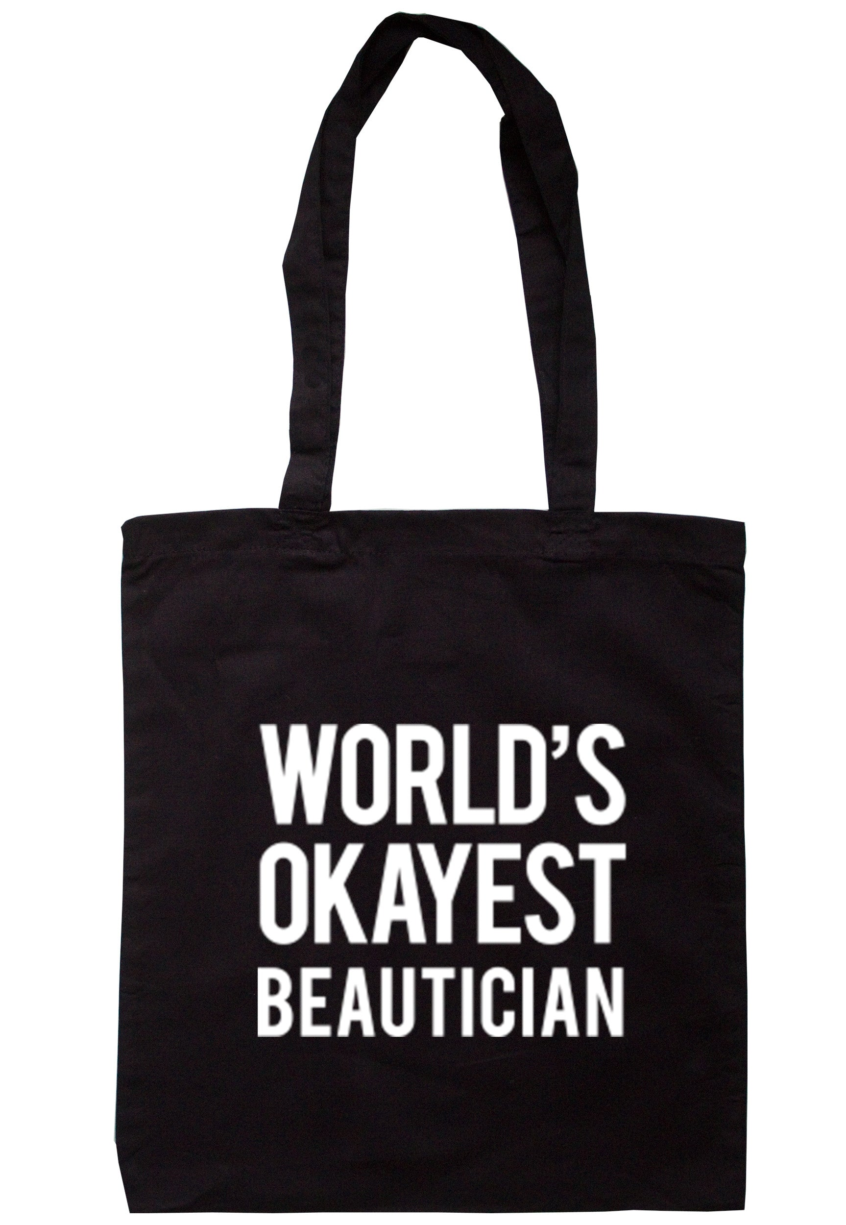 Worlds Okayest Beautician Tote Bag TB0292 - Illustrated Identity Ltd.