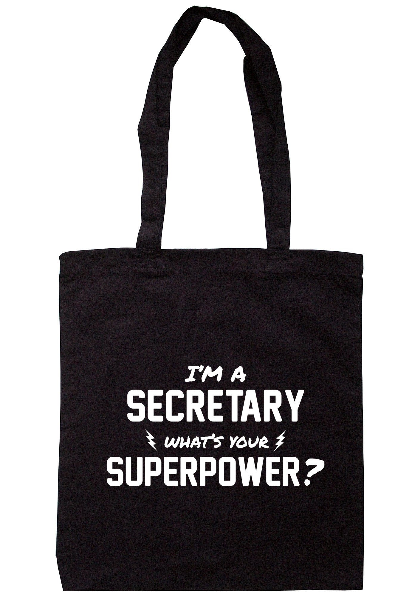 I'm A Secretary What's Your Superpower? Tote Bag TB0518 - Illustrated Identity Ltd.