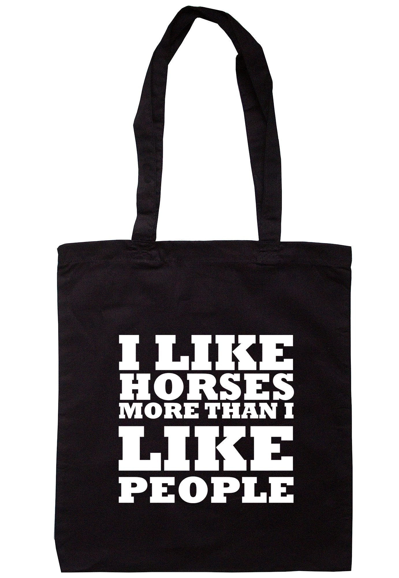 I Like Horses More Than I Like People Tote Bag TB0448 - Illustrated Identity Ltd.