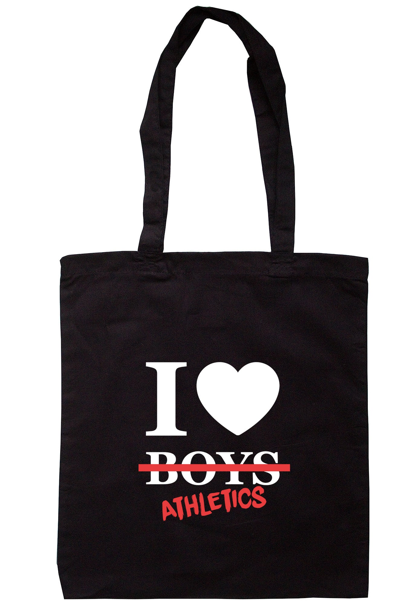 I Love Athletics Not Boys Tote Bag TB0423 - Illustrated Identity Ltd.